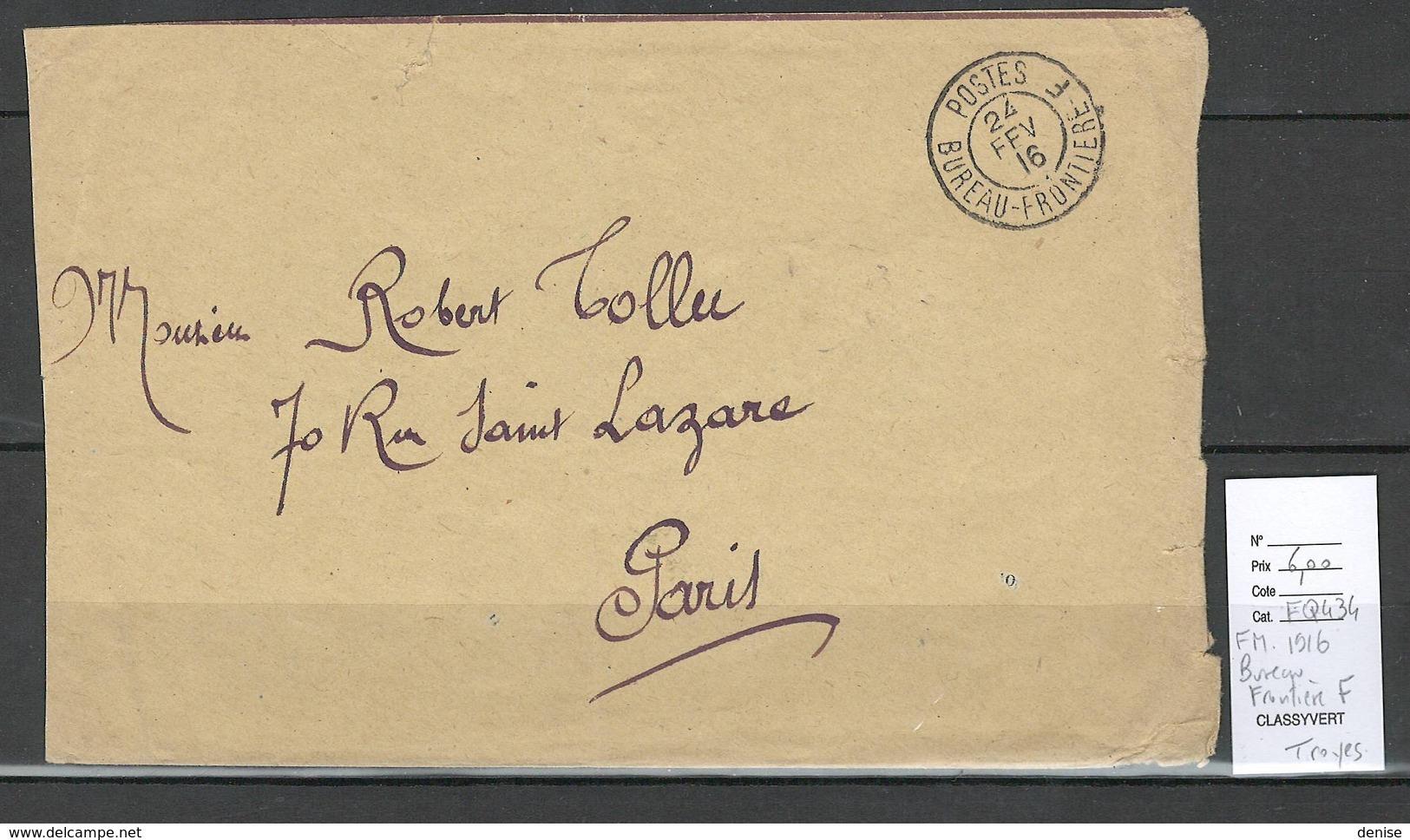 France- Lettre - FM Avec Cachet Bureau Frontiere F - 1916 - Postmark Collection (Covers)