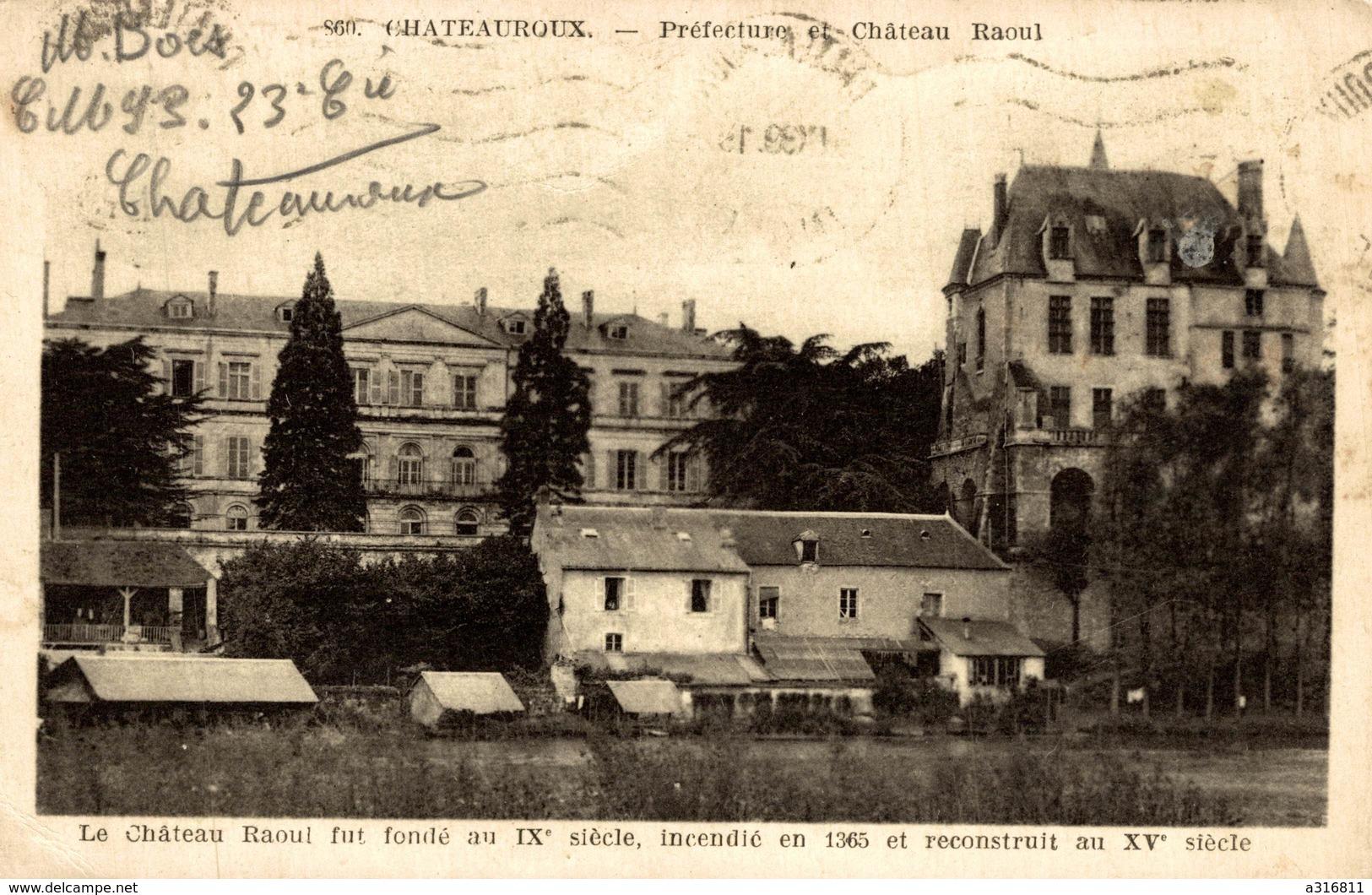 CHÂTEAUROUX PRÉFECTURE ET CHÂTEAU RAOUL - Chateauroux