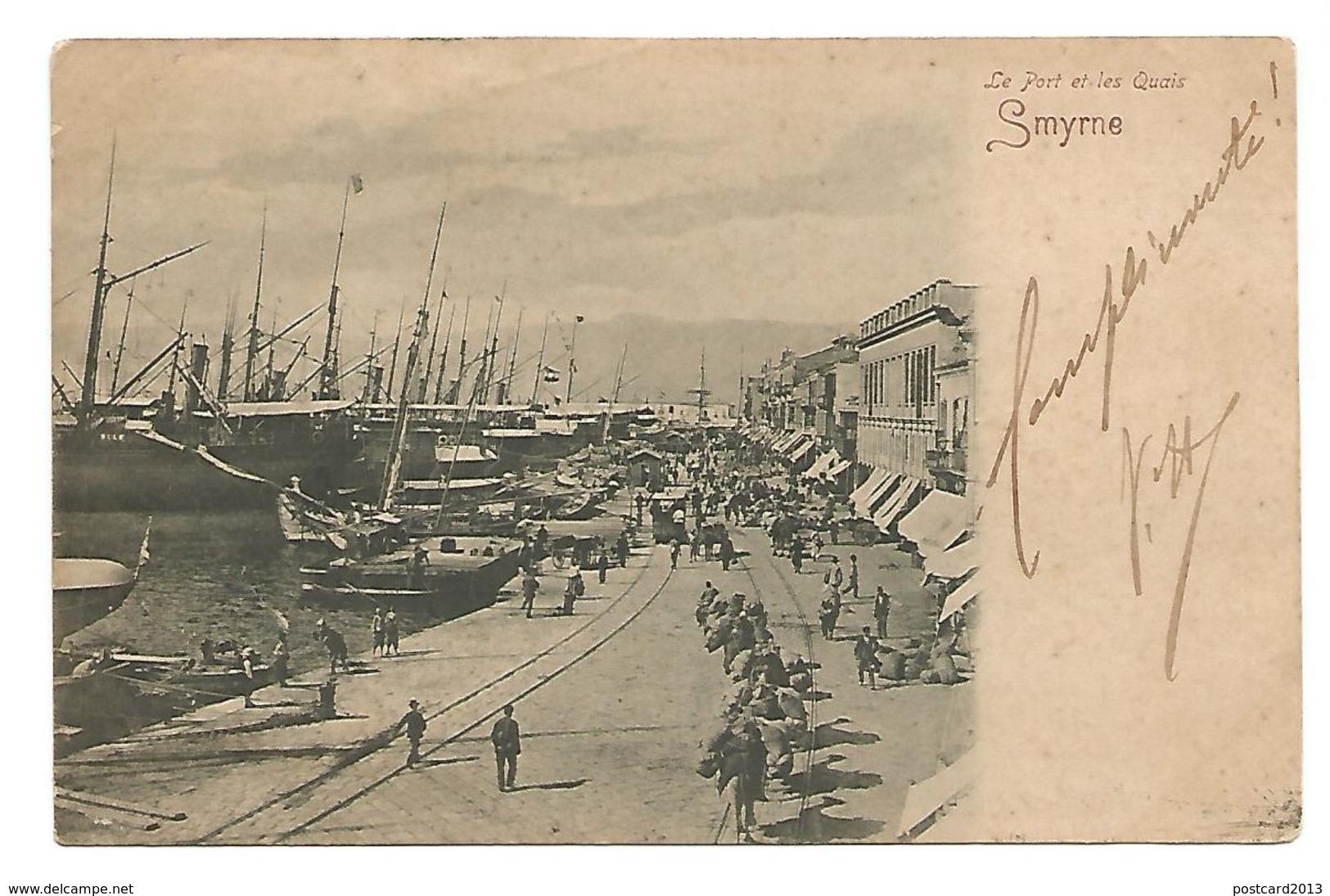OLD POSTCARD OF SMYRNE , LE PORT ET LES QUAIS , 1902 . - Turchia