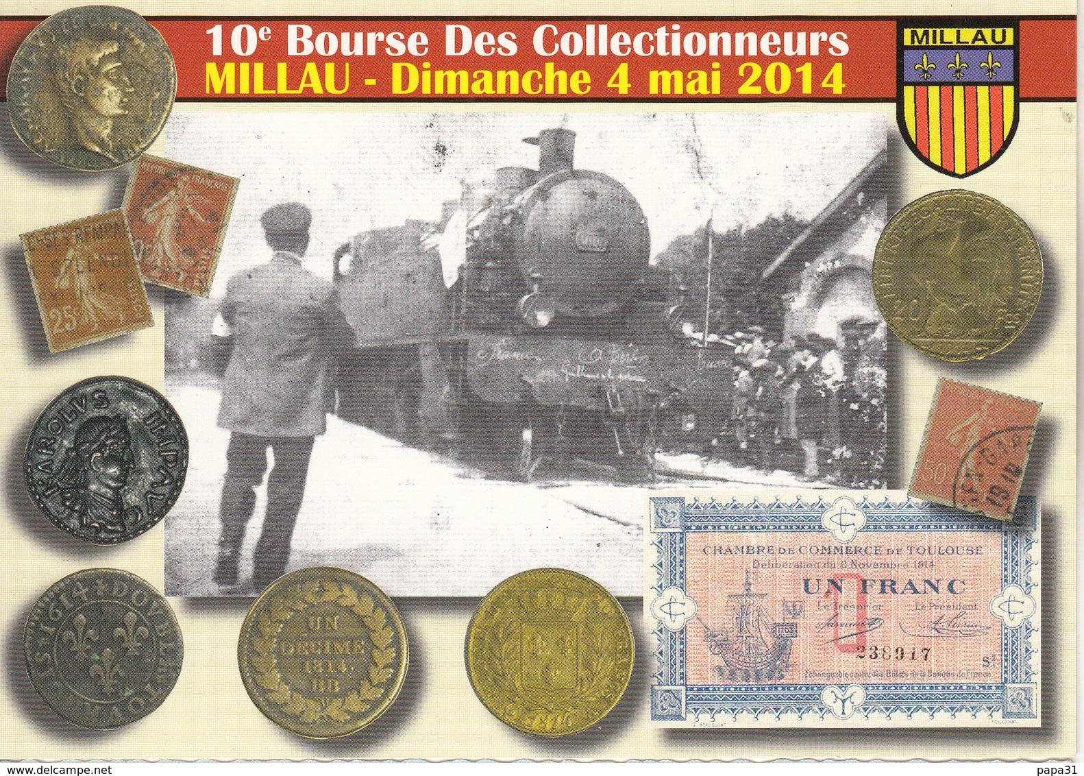 10é Bourse Des Collectionneurs MILLAU  Dimanche 4 Mai 2014 - Bourses & Salons De Collections
