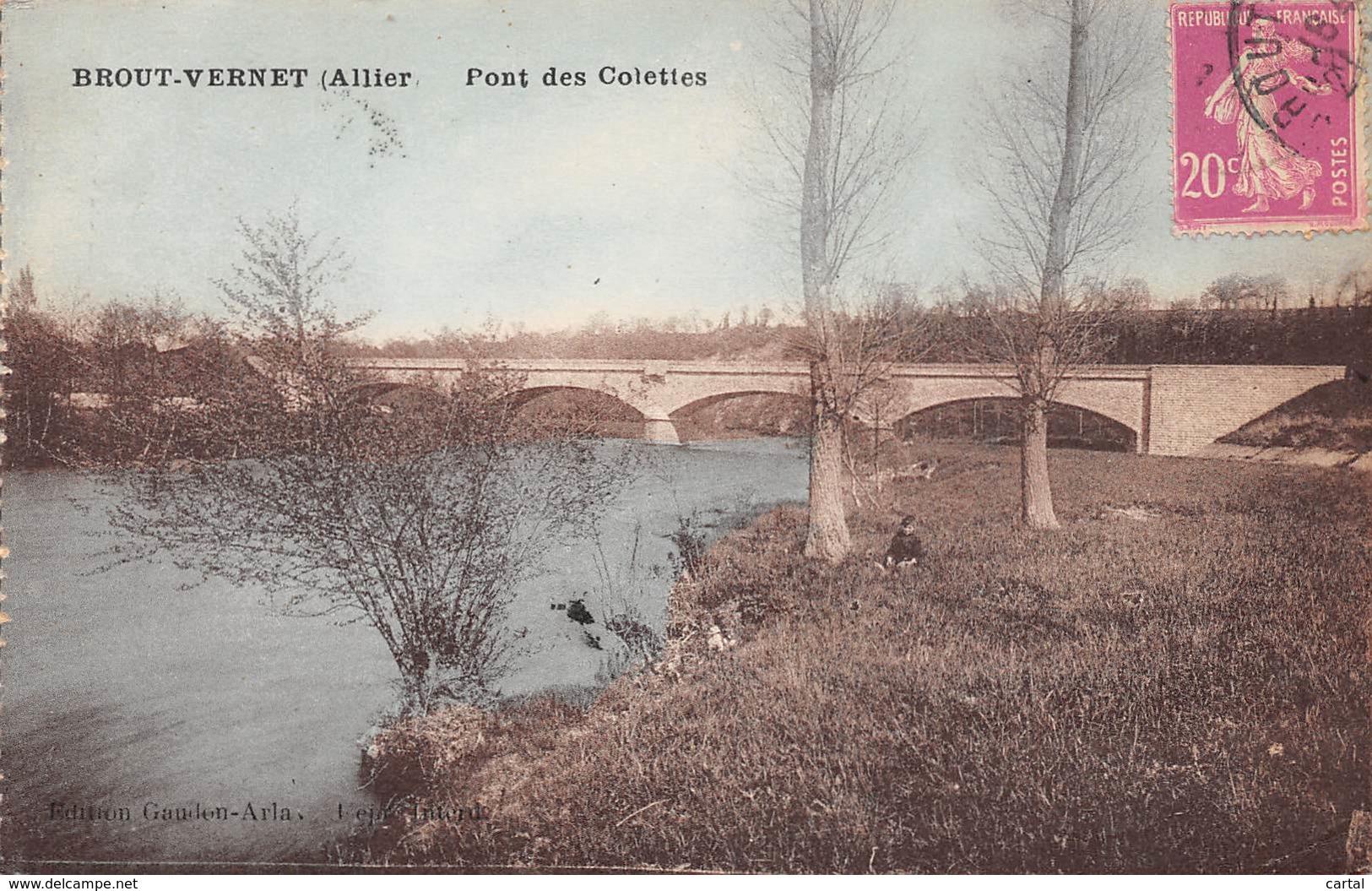 03 - BROUT-VERNET - Pont Des Colettes - Autres Communes