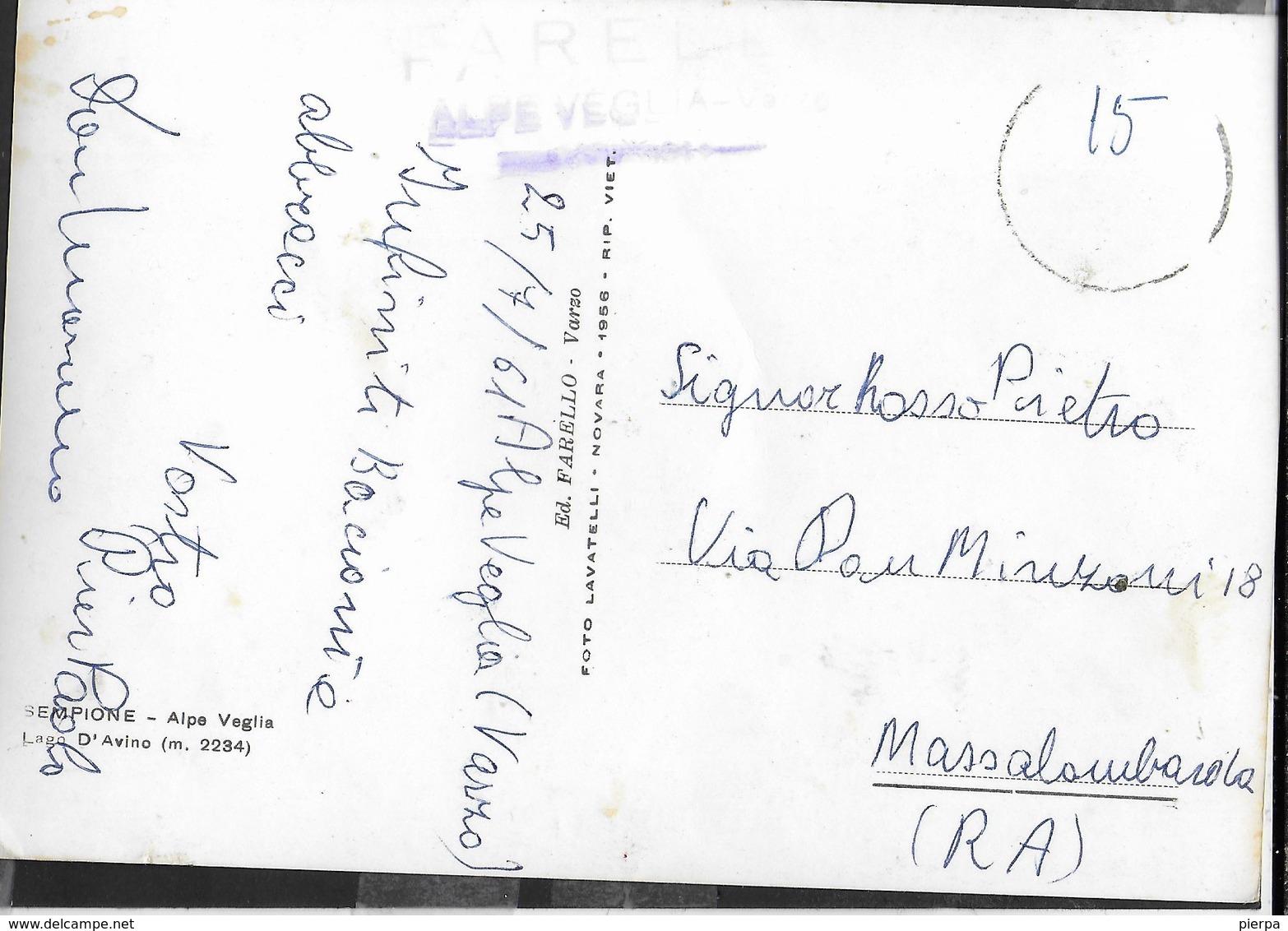 SEMPIONE - ALPE VEGLIA - LAGO D'AVINO - VIAGGIATA 1961 - ANNULLO MUTO ? - Alpinisme