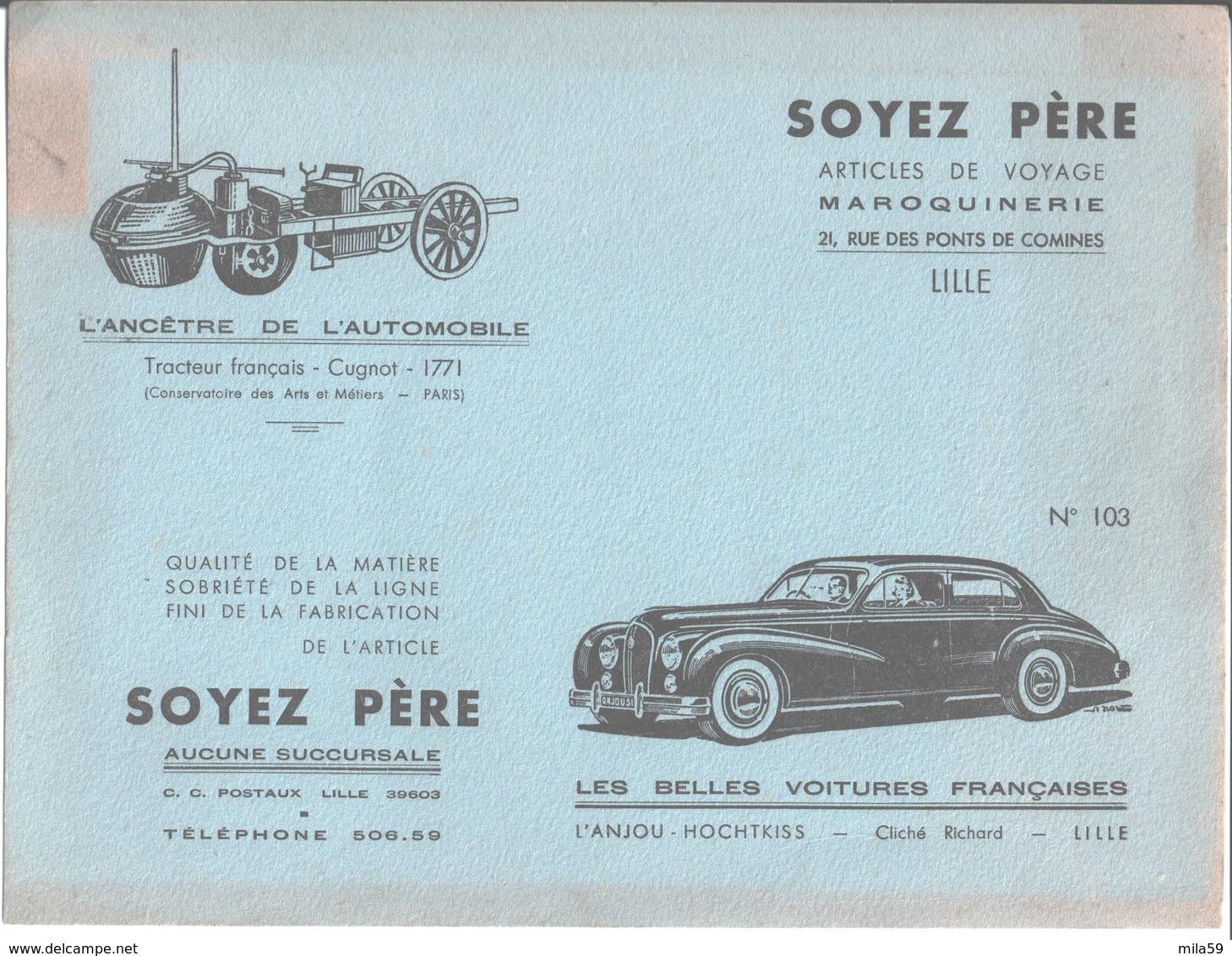 Maroquinerie Voyage Soyez Père Lille. Buvard N° 103. L'Anjou Hochtkiss Tracteur Français Cugnot - Carte Assorbenti