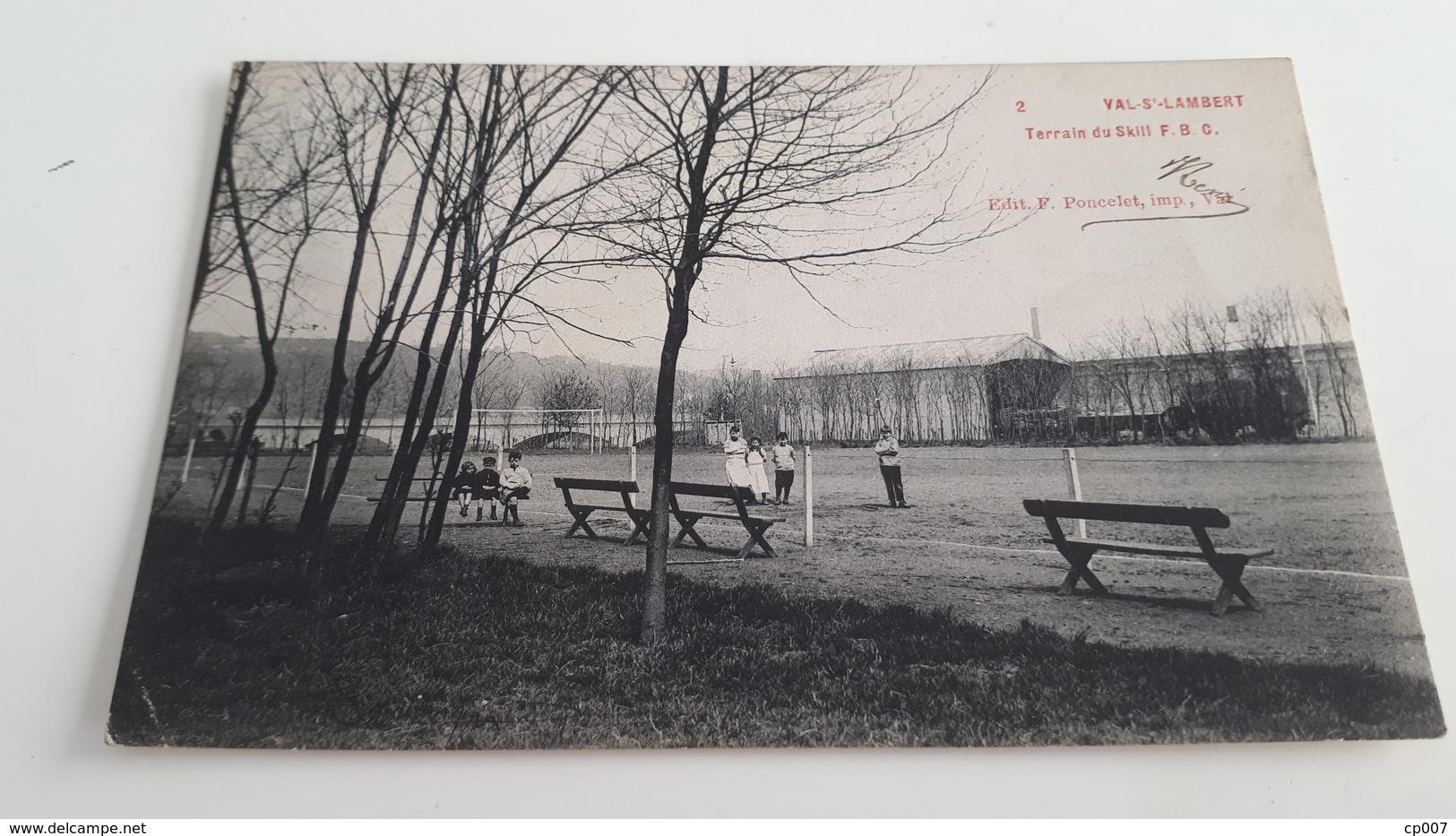 *VAL-ST LAMBERT Terrain Du Skill F.B.C. Oblitérée En 1908  (pli) - Seraing