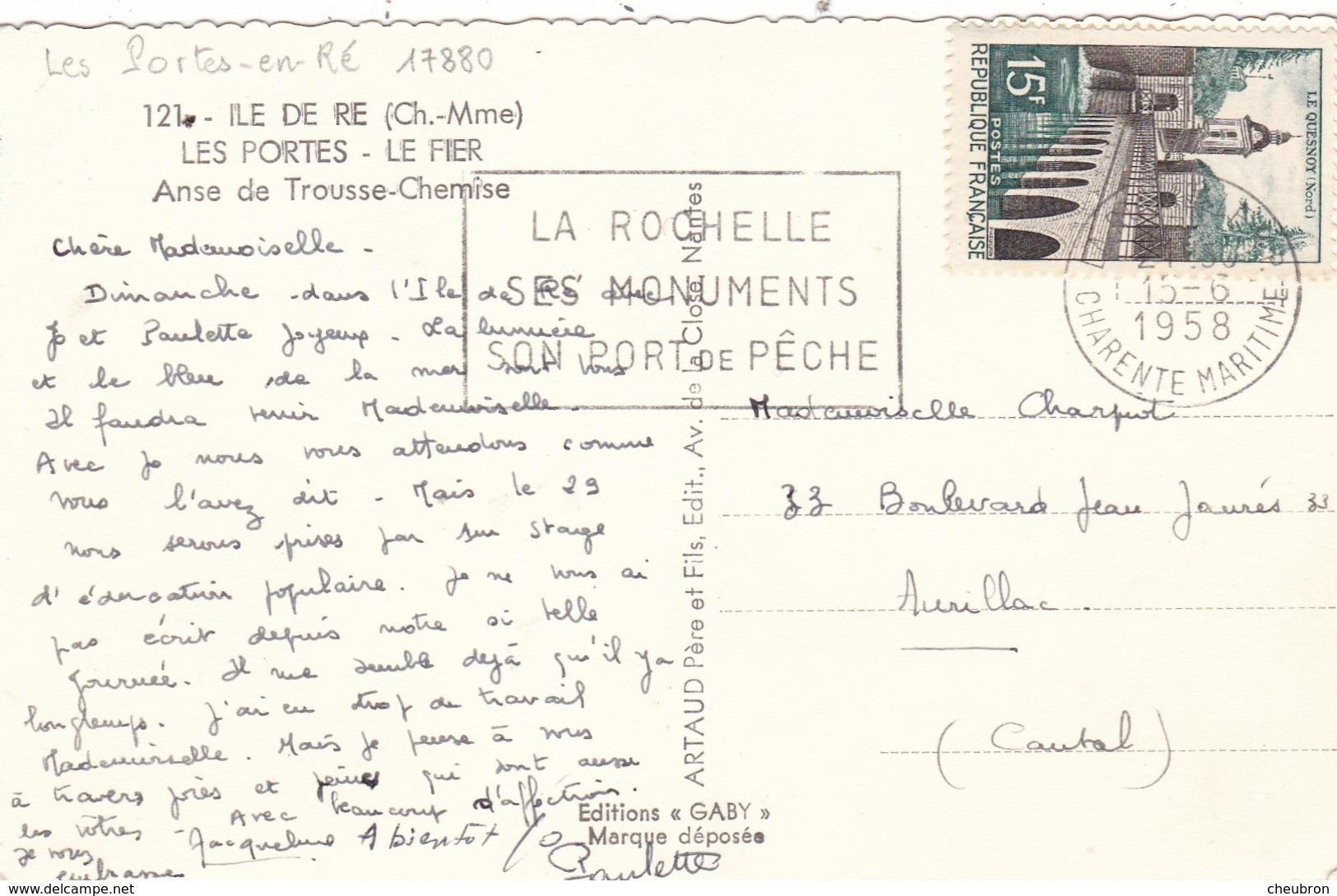 17. ÎLE DE RÉ. LES PORTES. LE FIER. ANSE DE TROUSSE CHEMISE . ANNÉE 1958 + TEXTE - Ile De Ré