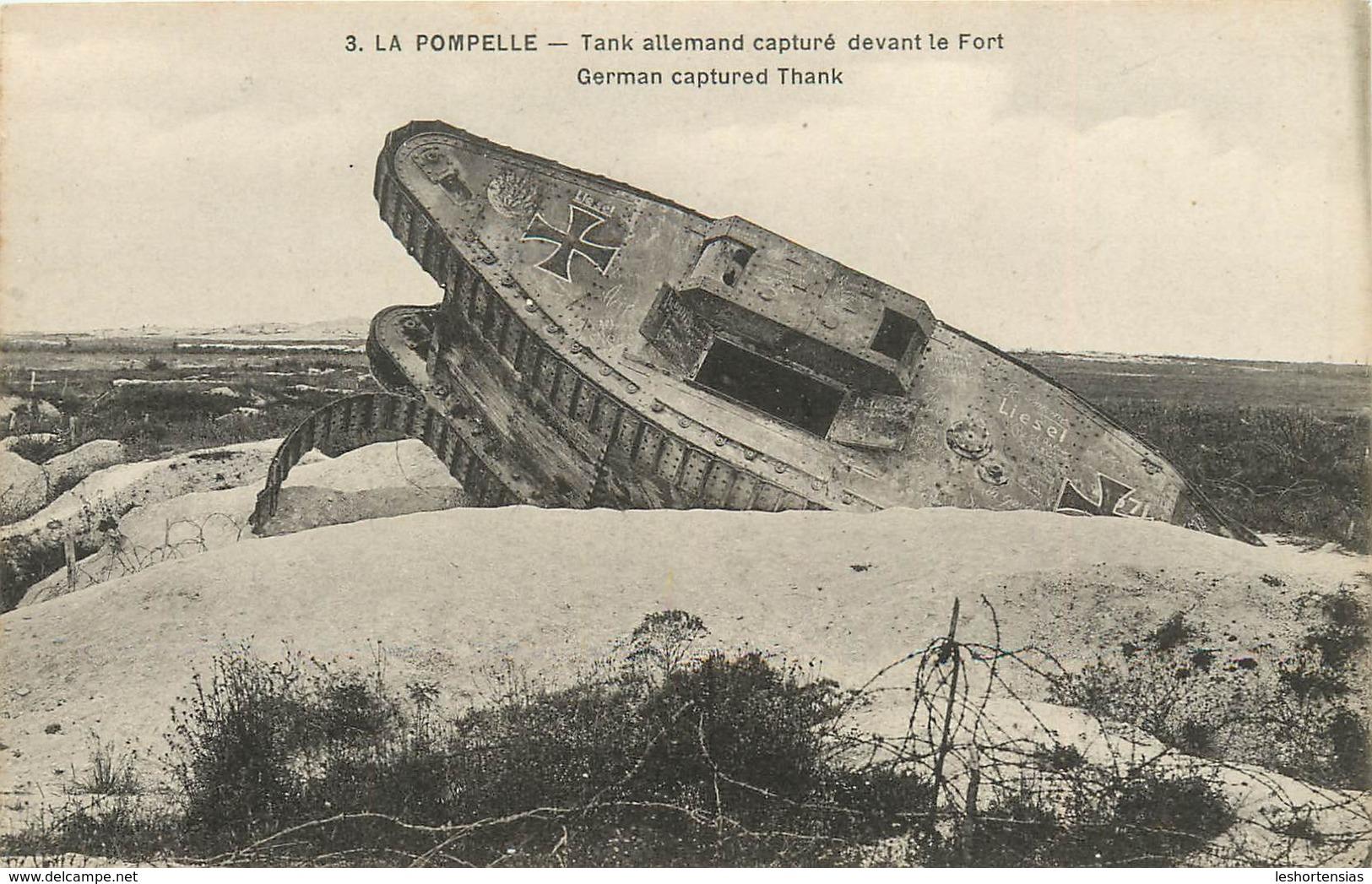 LA POMPELLE TANK ALLEMAND CAPTURE DEVANT LE FORT - Weltkrieg 1914-18