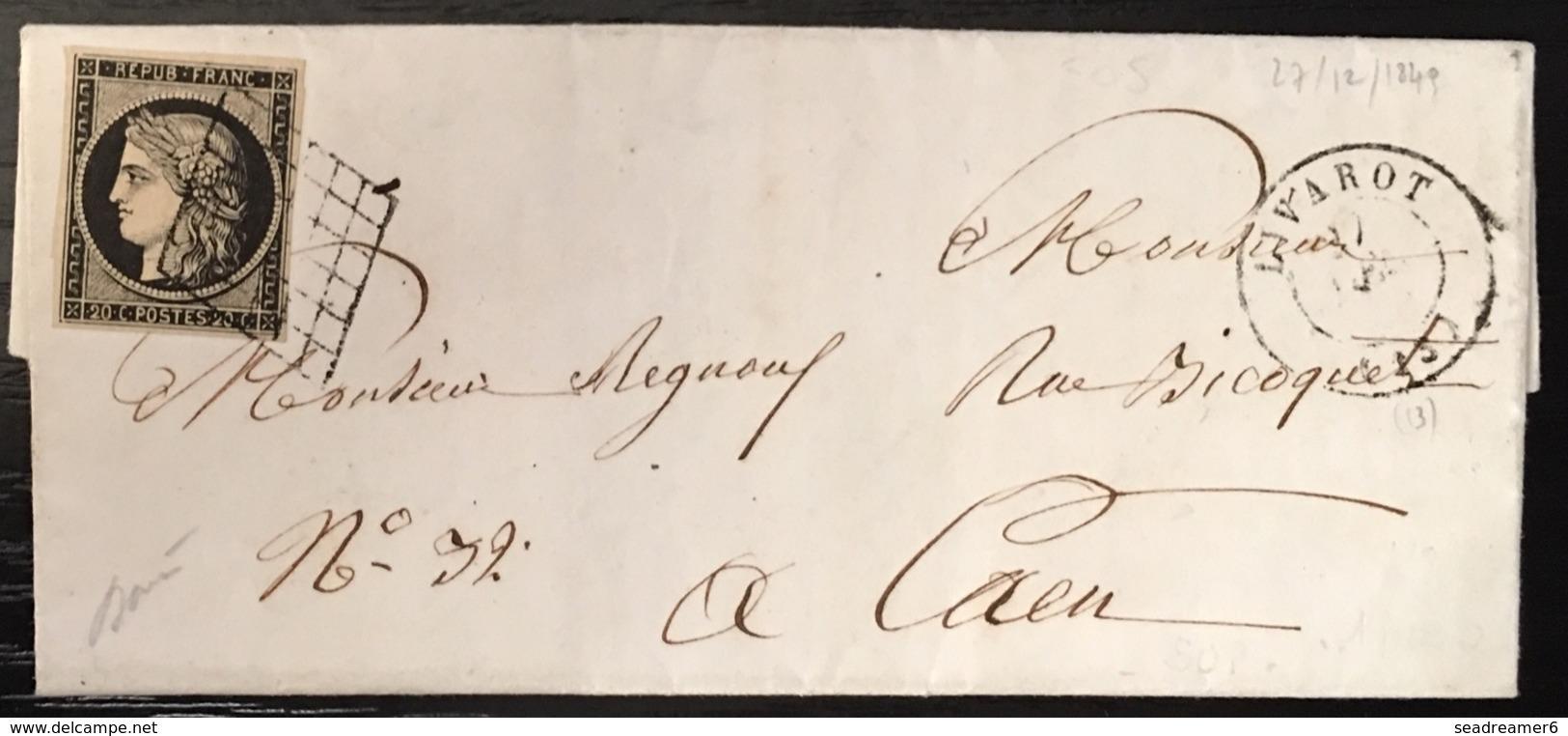LETTRE 1849 Ceres N°3  20c Noir + Grille + Dateur Type 15 De Livarot  27dec 1849 TTB  Signé Baudot & Pothion - 1849-1850 Ceres