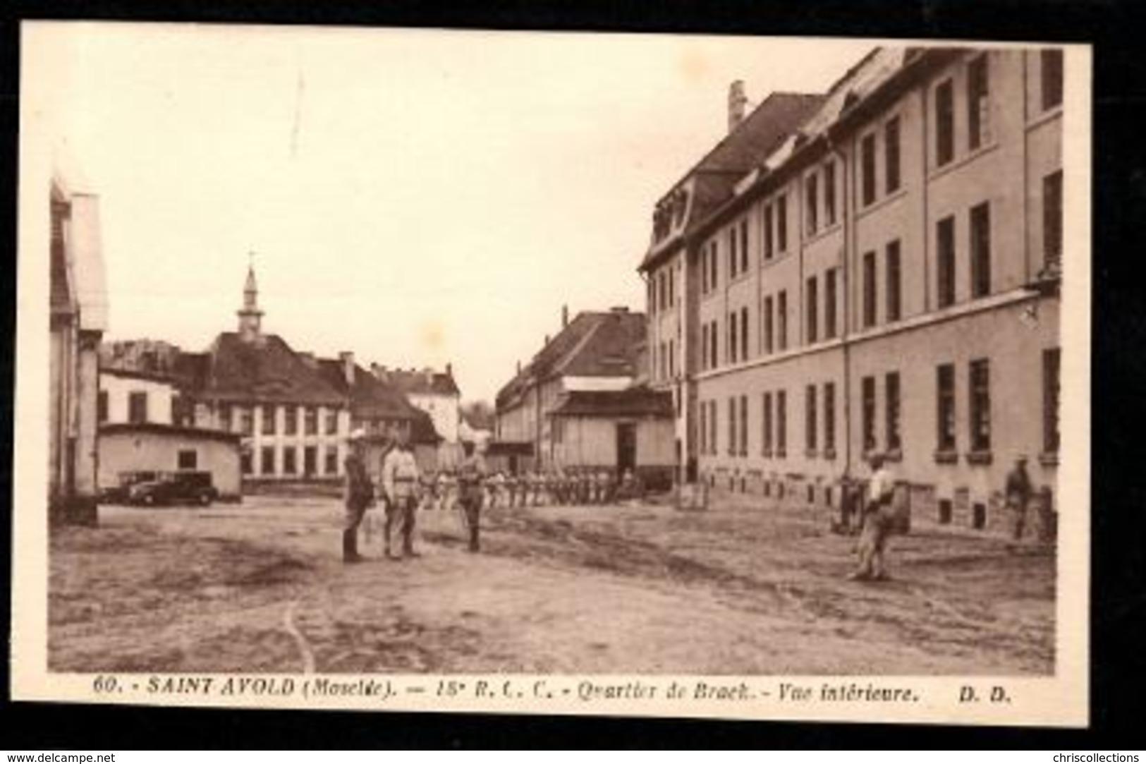 57 - SAINT AVOLD (Moselle) - Quartier De Brack - Vue Intérieur - 18e R.C.C. - Saint-Avold