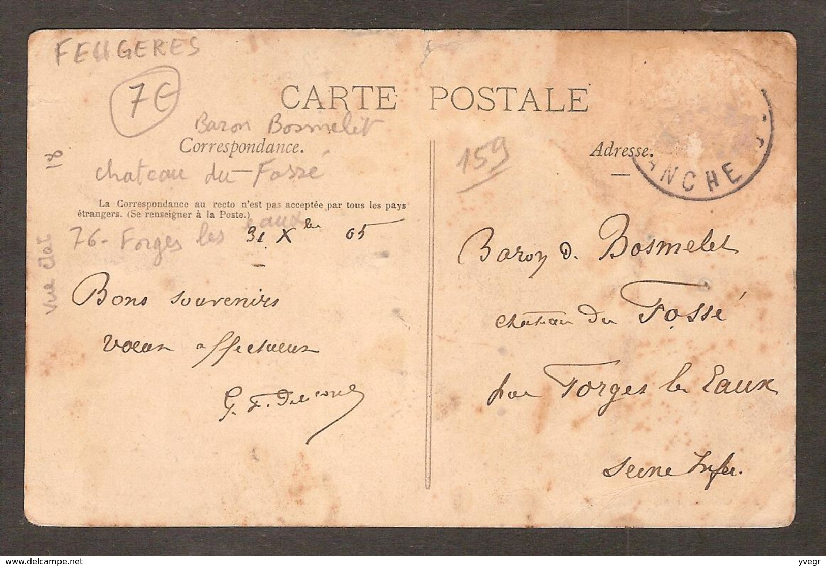 - FEUGERES ( 50 Manche ) La Rue De La Chapelle Adressée Au Baron BOSMELET Château Du Fossé 76 Forges Les Eaux - France