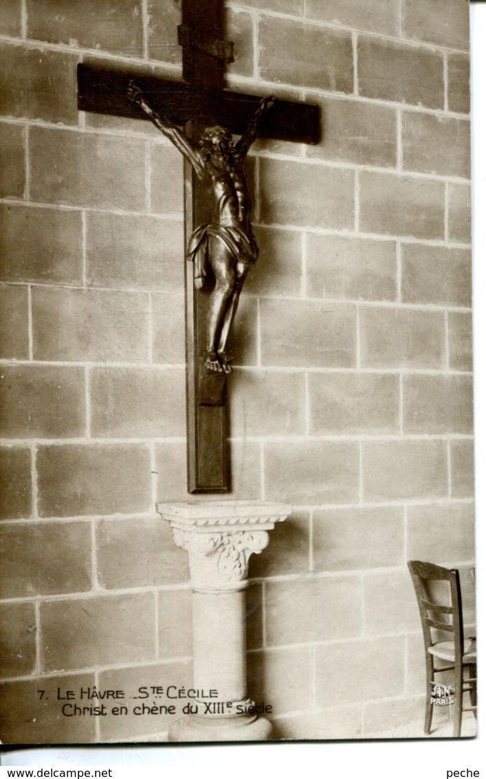 N°70264 -cpaLe Havre - église Ste Cécile -Christ En Chêne- - Le Havre