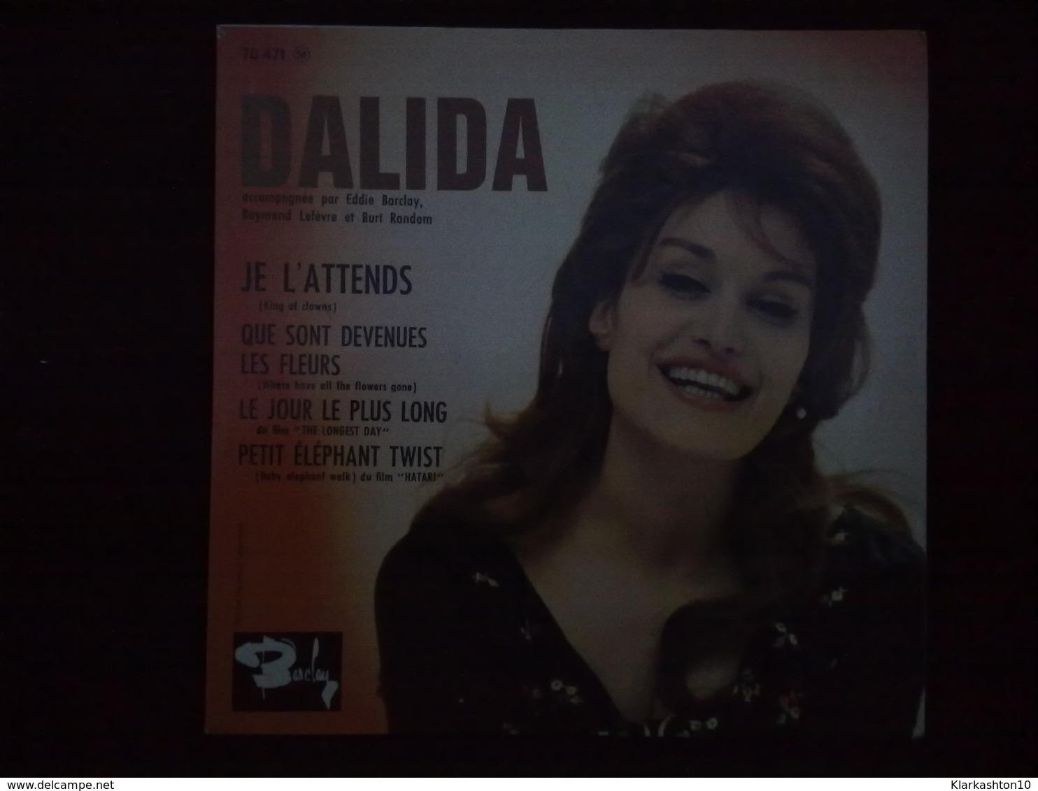 Dalida: Je L'attends-Que Sont Devenues Les Fleurs/ 45T Barclay 70 471, Languette - Vinyl-Schallplatten