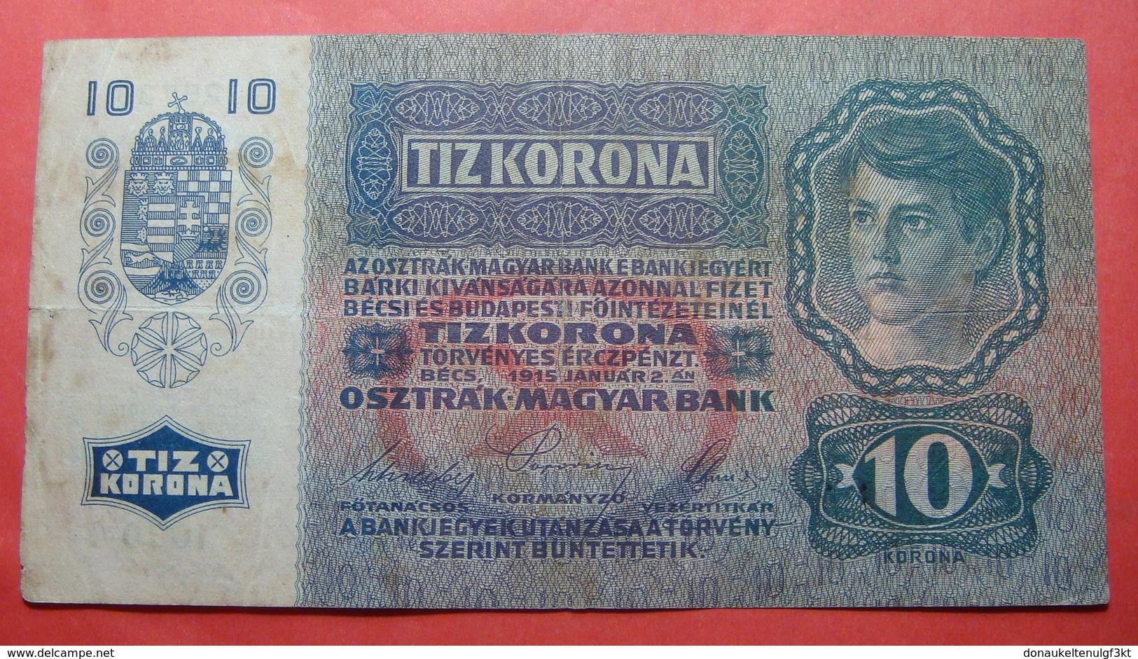 AUSTRIA 10 KRONEN 1915, Serial Number: 725730 - 1030 - Autriche