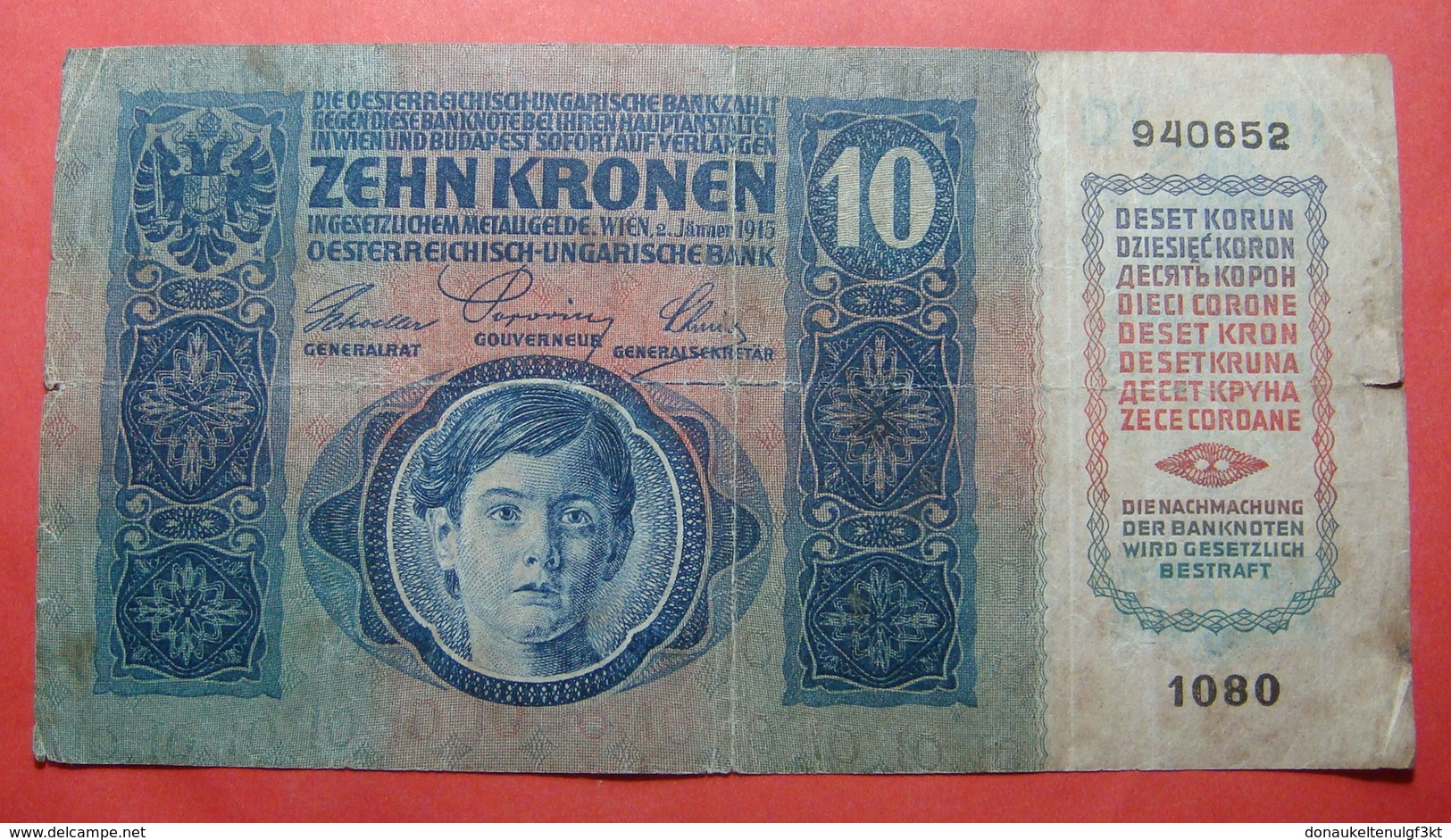 AUSTRIA 10 KRONEN 1915, Serial Number: 940652 - 1080 - Autriche