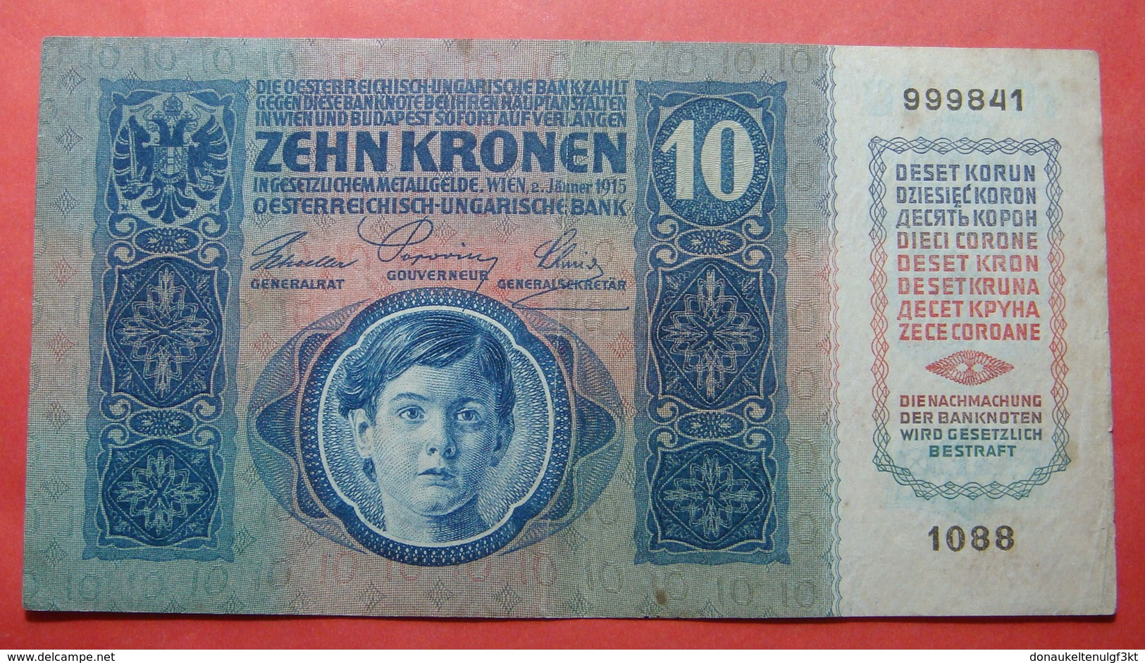 AUSTRIA 10 KRONEN 1915, Serial Number: 999841 - 1088 - Autriche