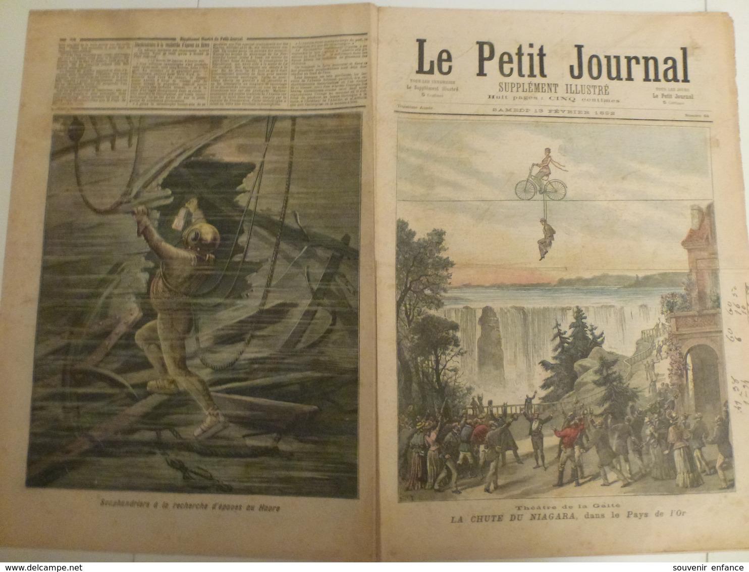 Journal Le Petit Journal 64 13 Fevrier 1892 La Chute Du Niagara Théâtre De Gaieté Scaphandriers Havre 76 Seine Maritime - 1850 - 1899