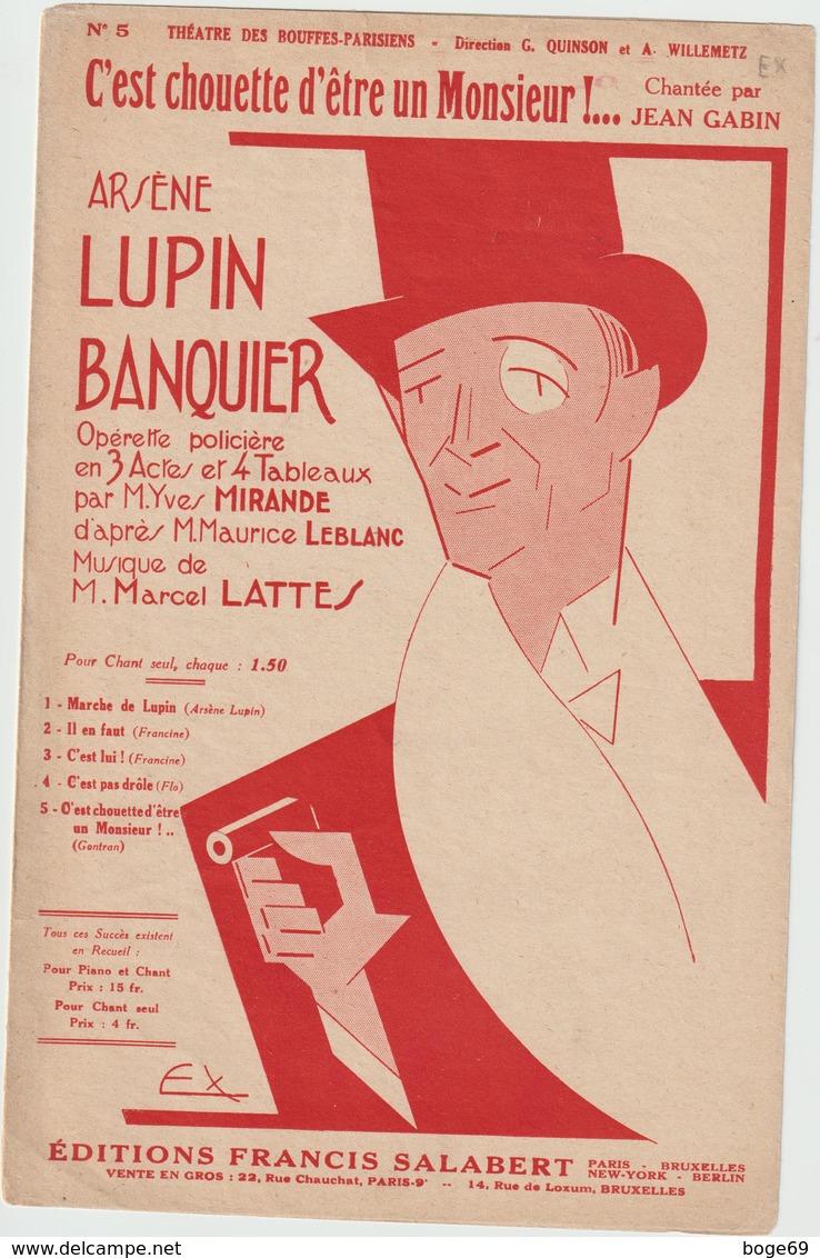 ( GEO1)c'est Chouette D' être Un Monsieur ! JEAN GABIN , Musique MARCEL LATTES     , Illustration EX - Partitions Musicales Anciennes