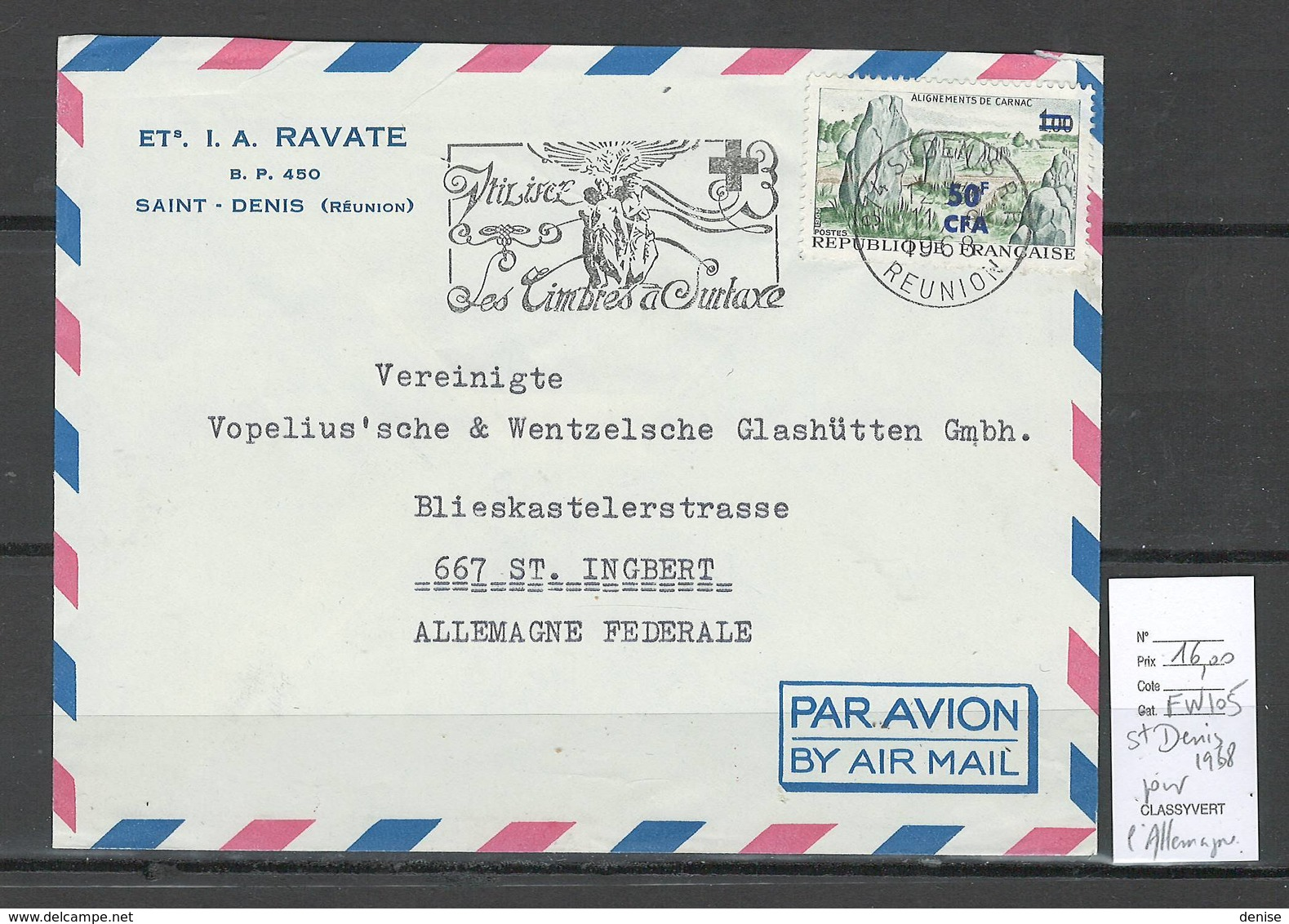 Reunion - Lettre Saint Denis Pour St Ingbert - Allemagne - 1968 - Reunion Island (1852-1975)