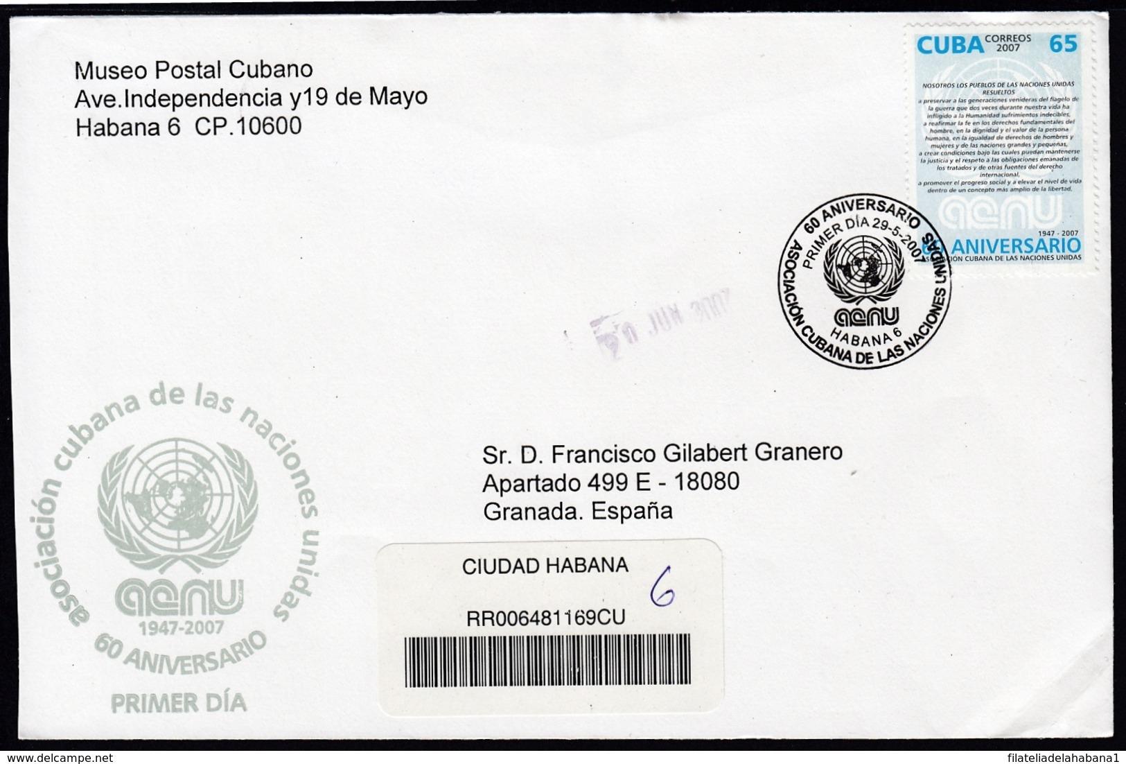 2007-FDC-104 CUBA FDC 2007. REGISTERED COVER TO SPAIN. 60 ANIV ACNU, NU, ONU. - FDC
