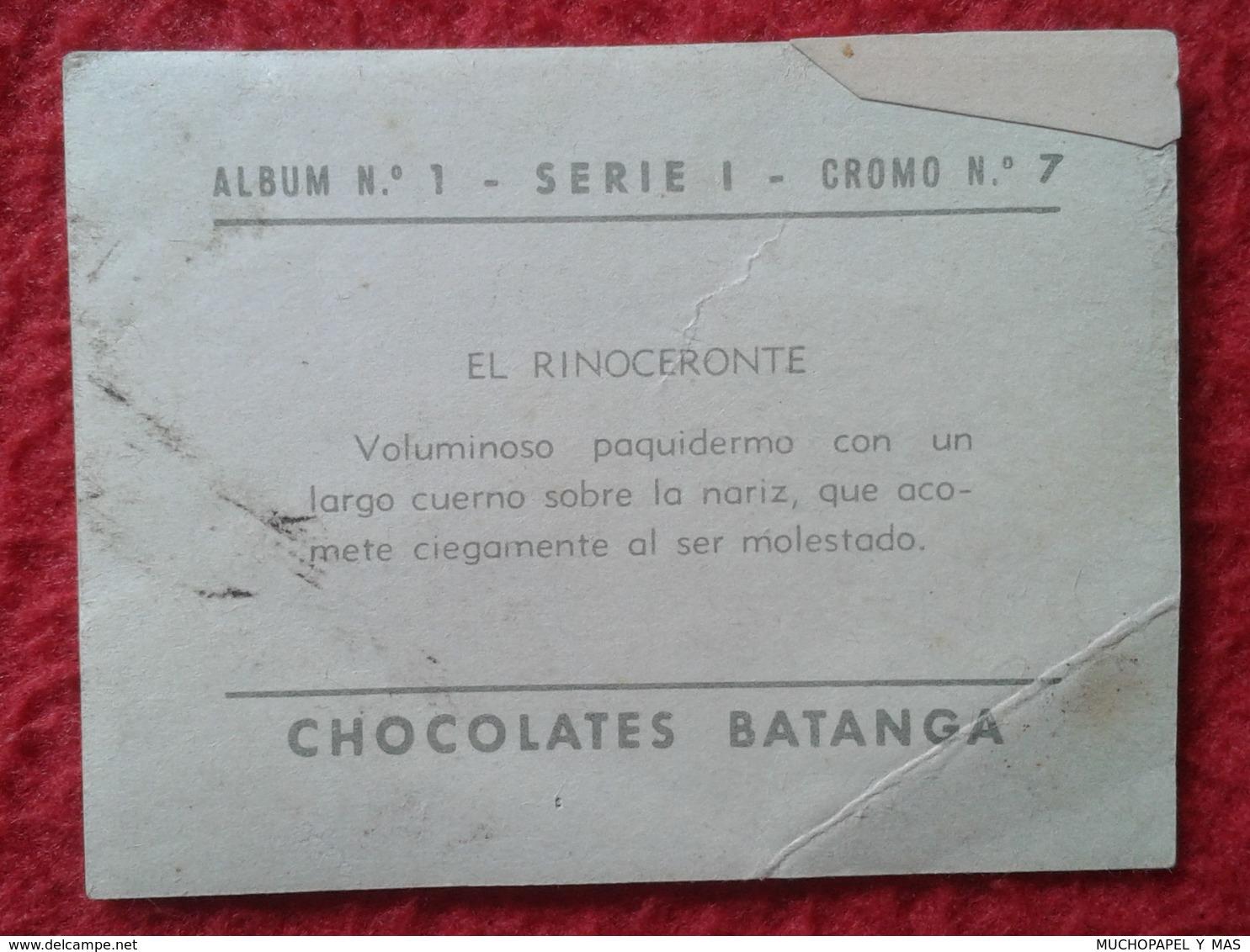 SPAIN ANTIGUO CROMO RARE OLD COLLECTIBLE CARD EL RINOCERONTE RHINO RHINOCEROS RHINOS RHINOCEROSES. BATANGA CHOCOLATES 7 - Trade Cards