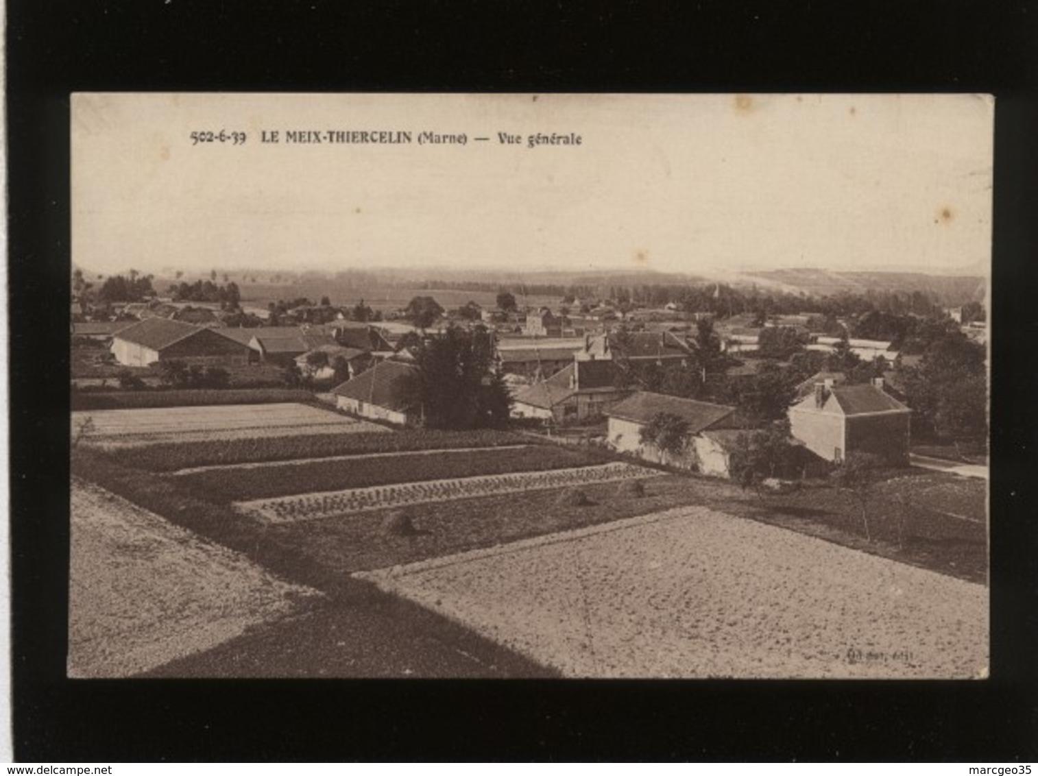 51 Le Meix Thiercelin Vue Générale édit. Odinot N° 502-6-39 - France