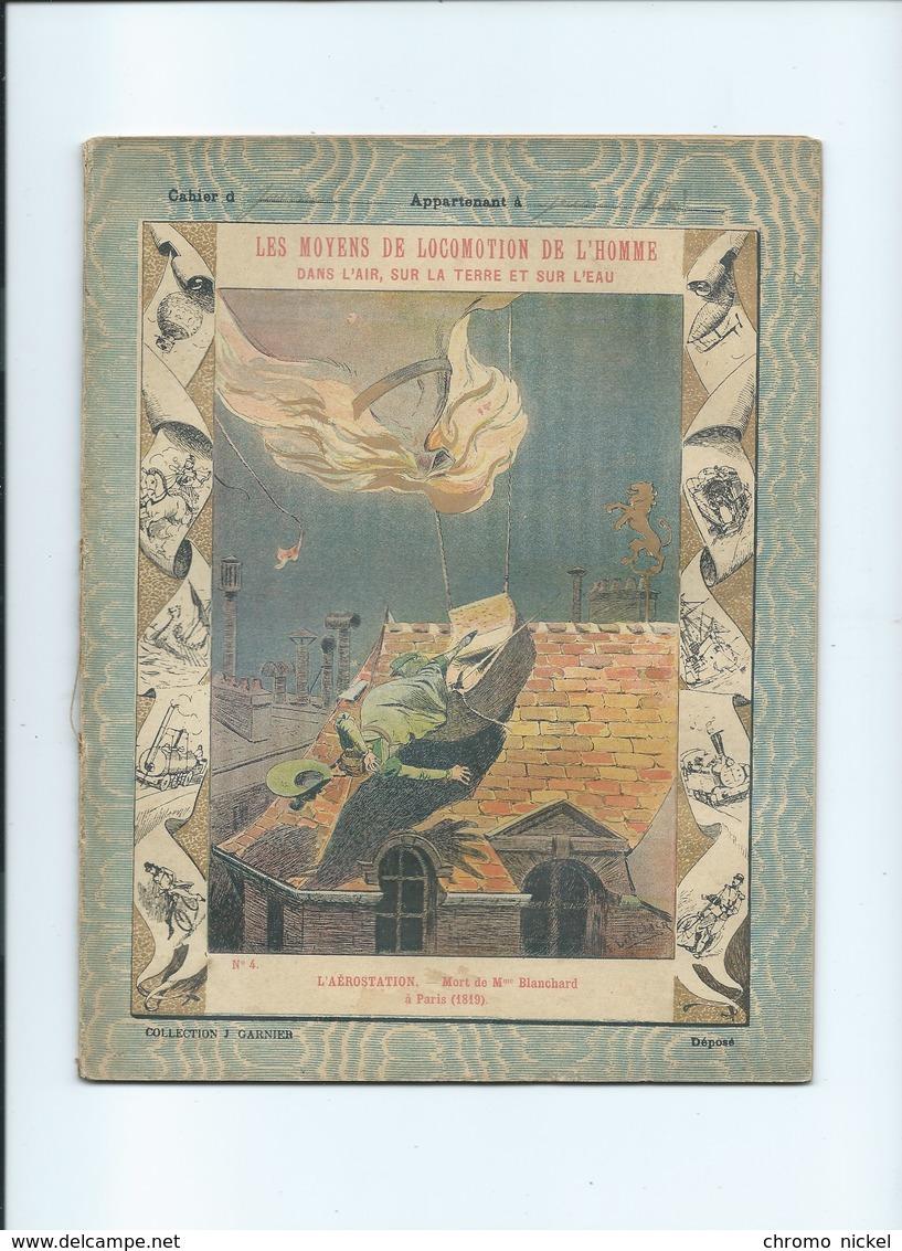 AEROSTATION BALLON 1900 Les Moyens De Locomotion Mort De Mme Blanchard Cahier Complet 225 X 175 Mm 3 Scans - Protège-cahiers