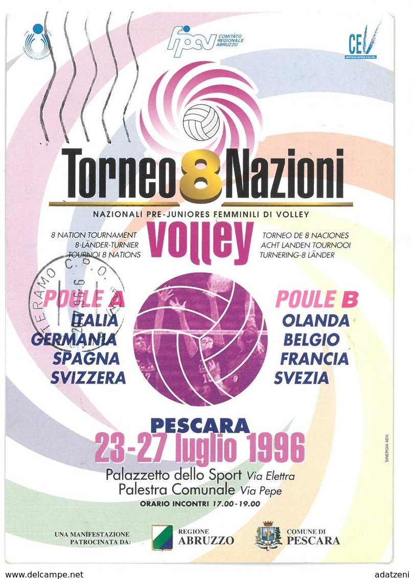 Pubblicità  Sport Pallavolo Torneo 8 Nazioni Volley Pescara 23-27 Luglio 1996 Viaggiata 1996 Condizioni Come Da Scansion - Pubblicitari