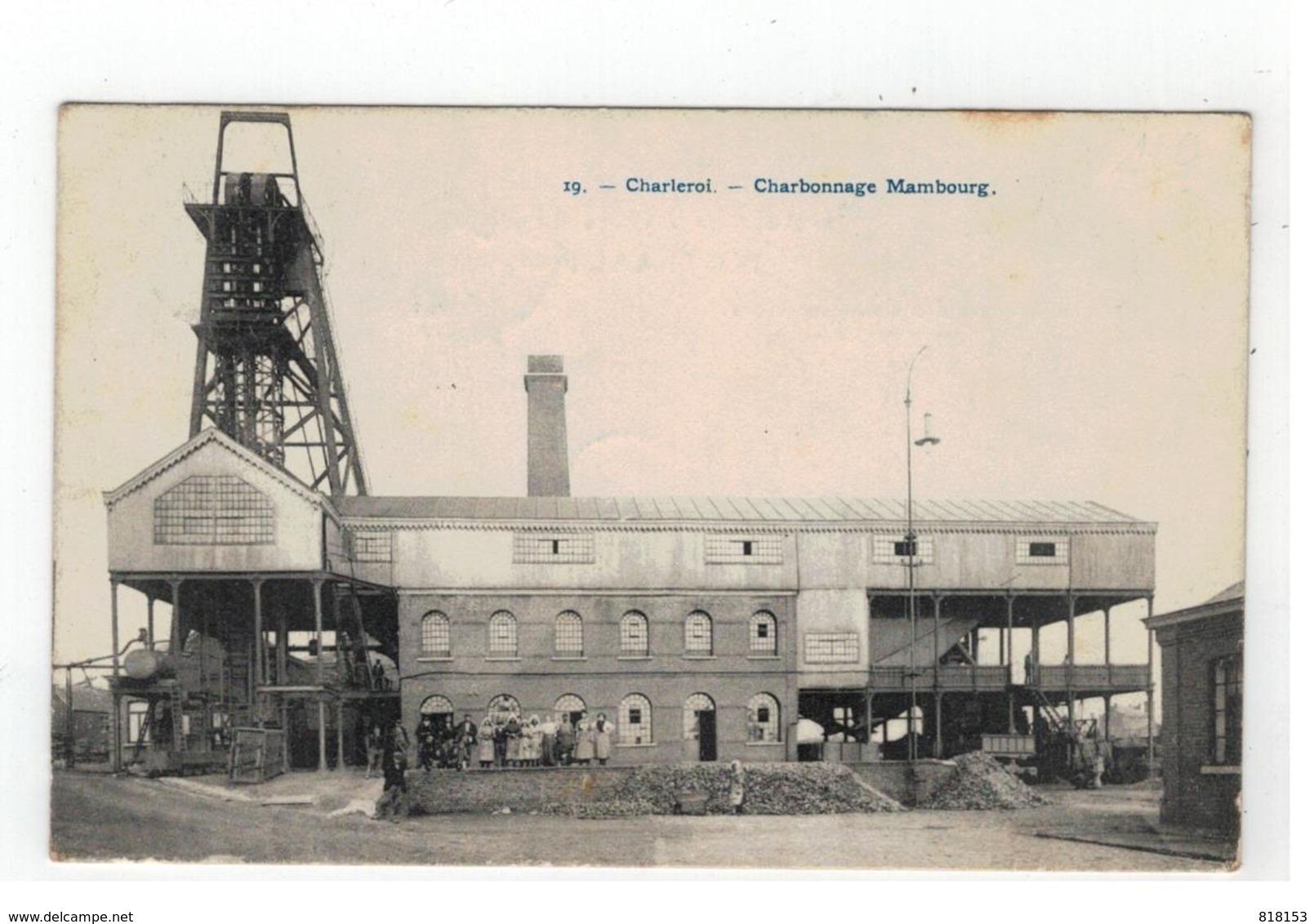 19.  - Charleroi - Charbonnage Mambourg - Charleroi