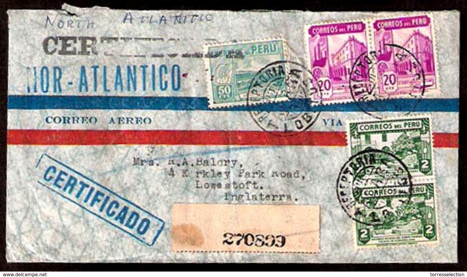 "PERU. 1946. Lobitos (Oil Fkd) - UK. Air Registr Multifkd Env / ""Nora + Lantico"" Cachet. - Peru"