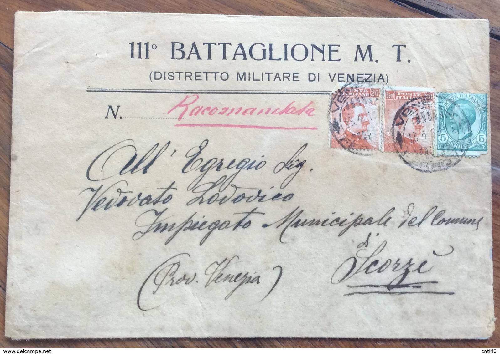 111 BATTAGLIONE M.T. DISTRETTO MILITARE VENEZIA RACCOMANDATA PER SCORZE' DEL 15/4/18 - 1900-44 Vittorio Emanuele III