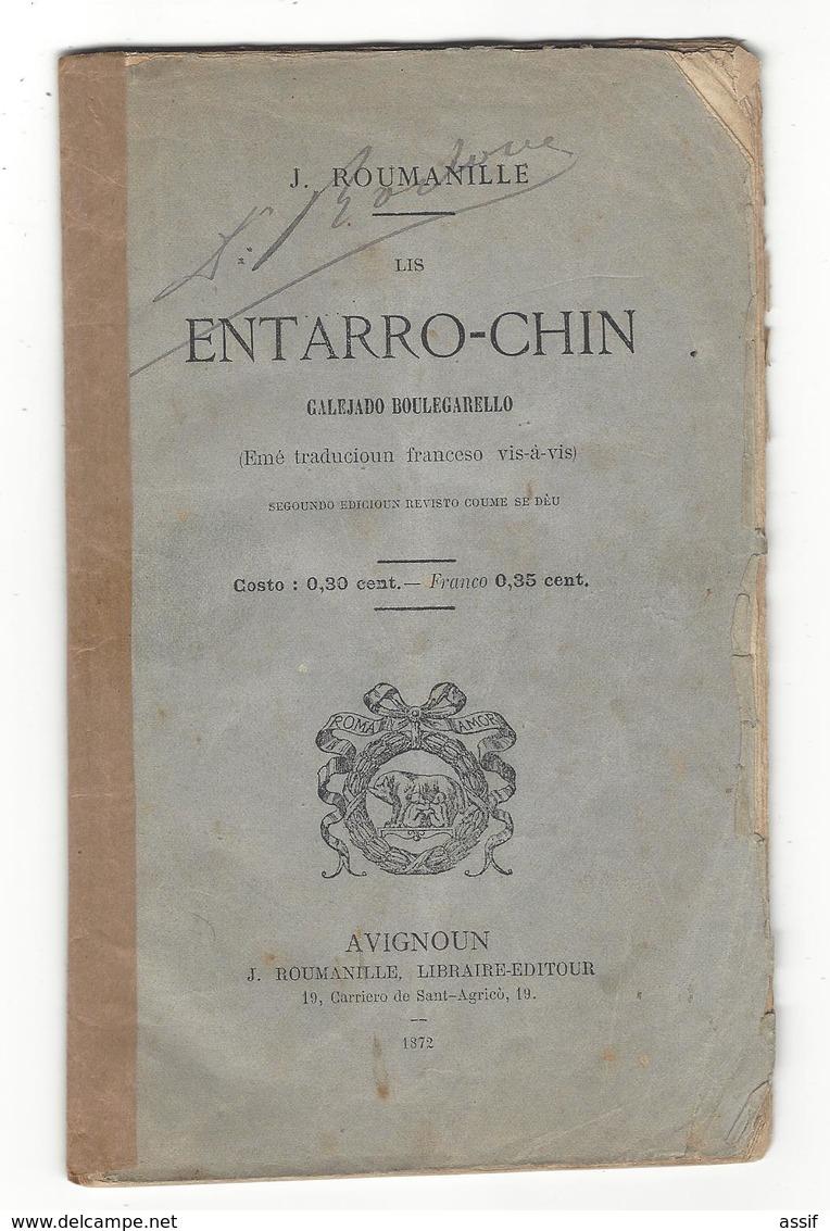 J. ROUMANILLE , Lis Entarro - Chin , Galéjado Boulegarello  ( Traducioun Franceso Vis-a-vis ) Br. In 12 , 55 P 1872 - Livres, BD, Revues
