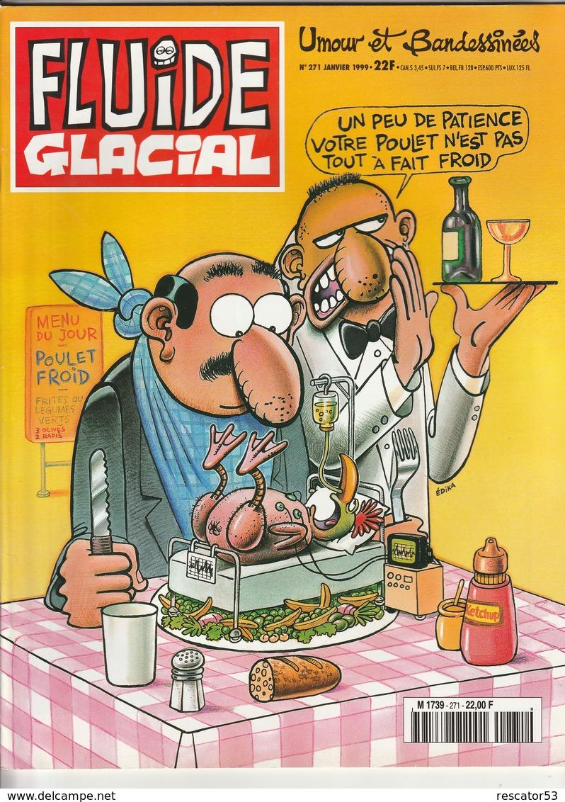 Rare Revue Fluide Glacial N°271  Janvier 1999 - Fluide Glacial