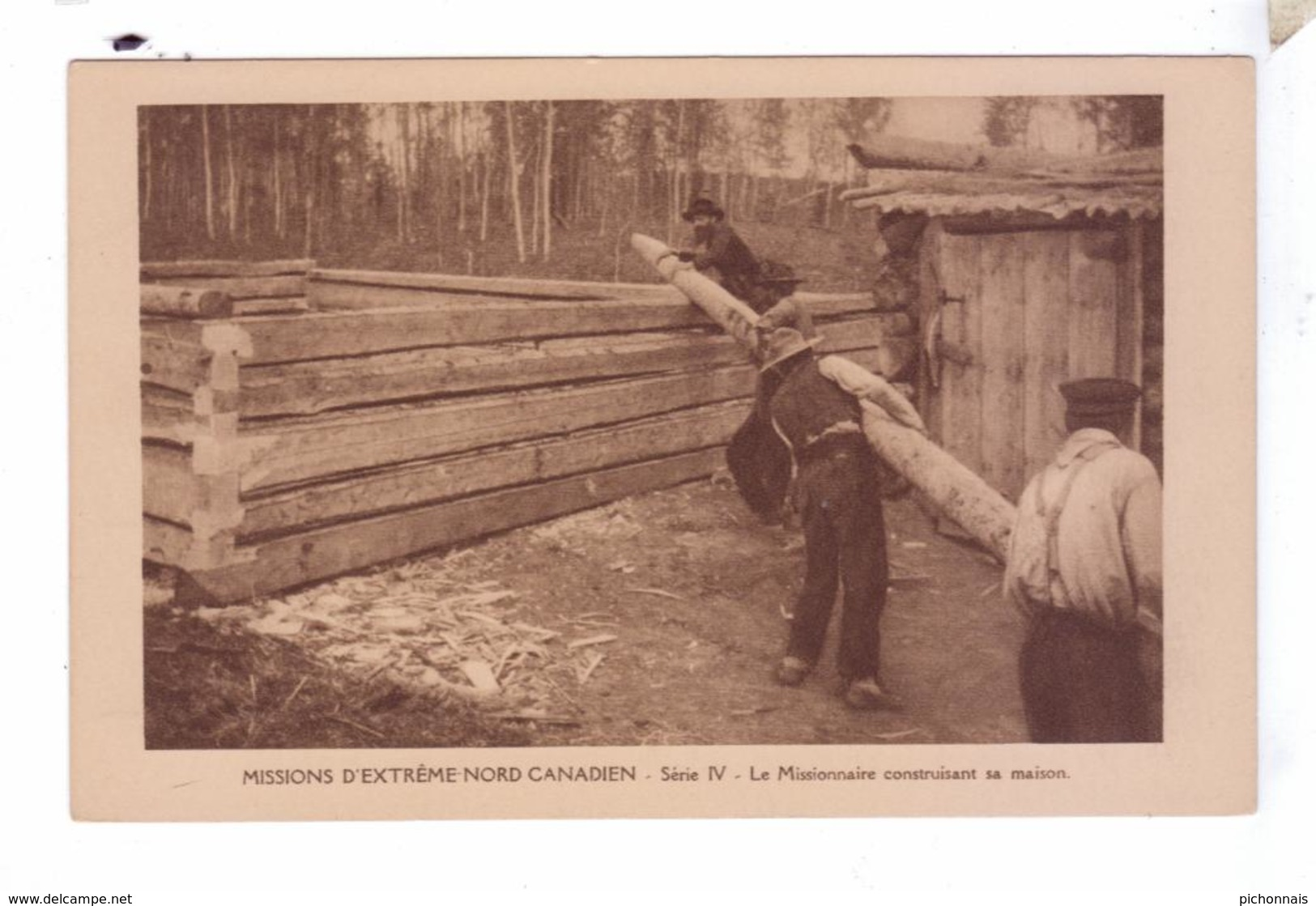 Missions Nord Canadien Construction Cabine Log Cabin Missionnaires Oblats  MacKenzie District Canada - Yukon