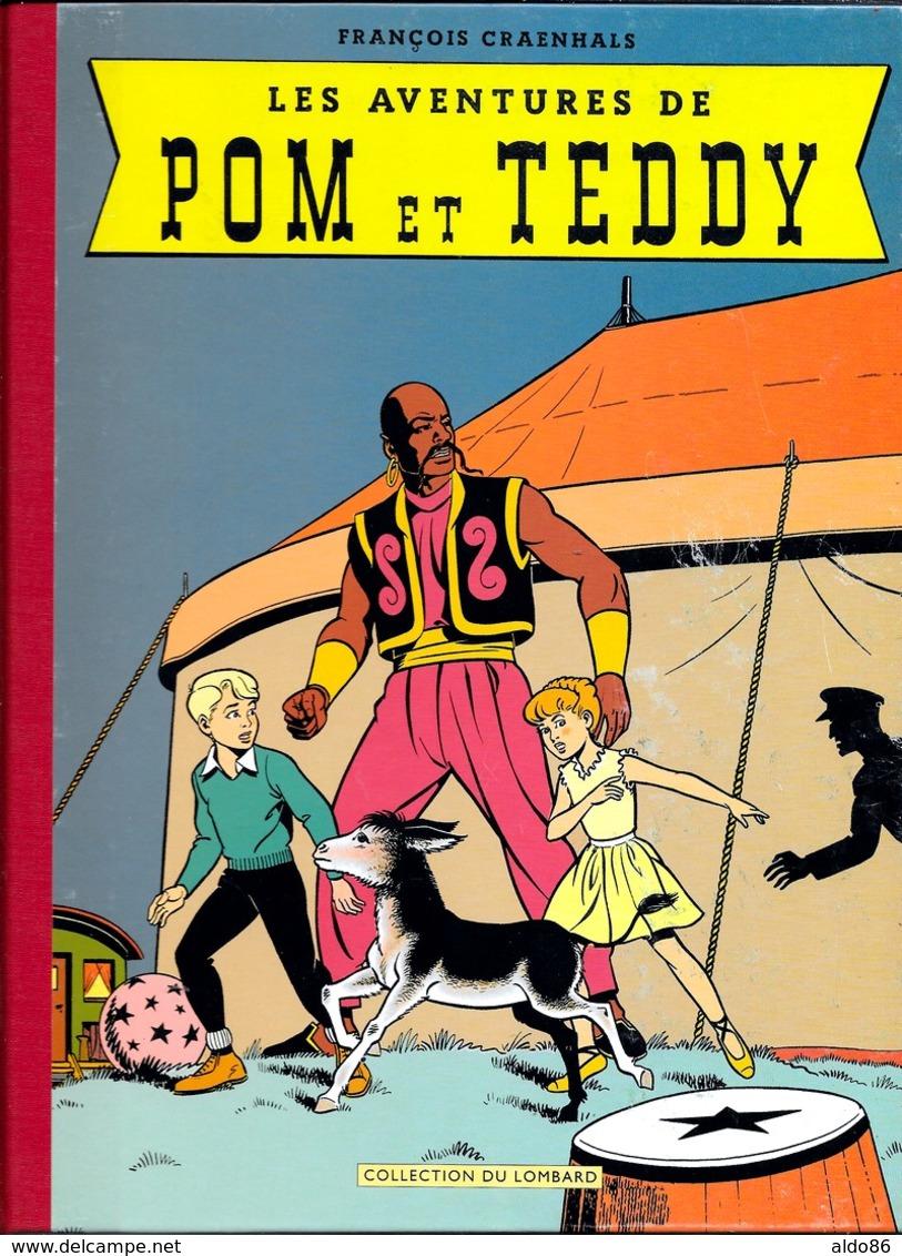 François Craenhals LES AVENTURES DE POM ET TEDDY Collection Du Lombard Dos Toilé - Bücher, Zeitschriften, Comics