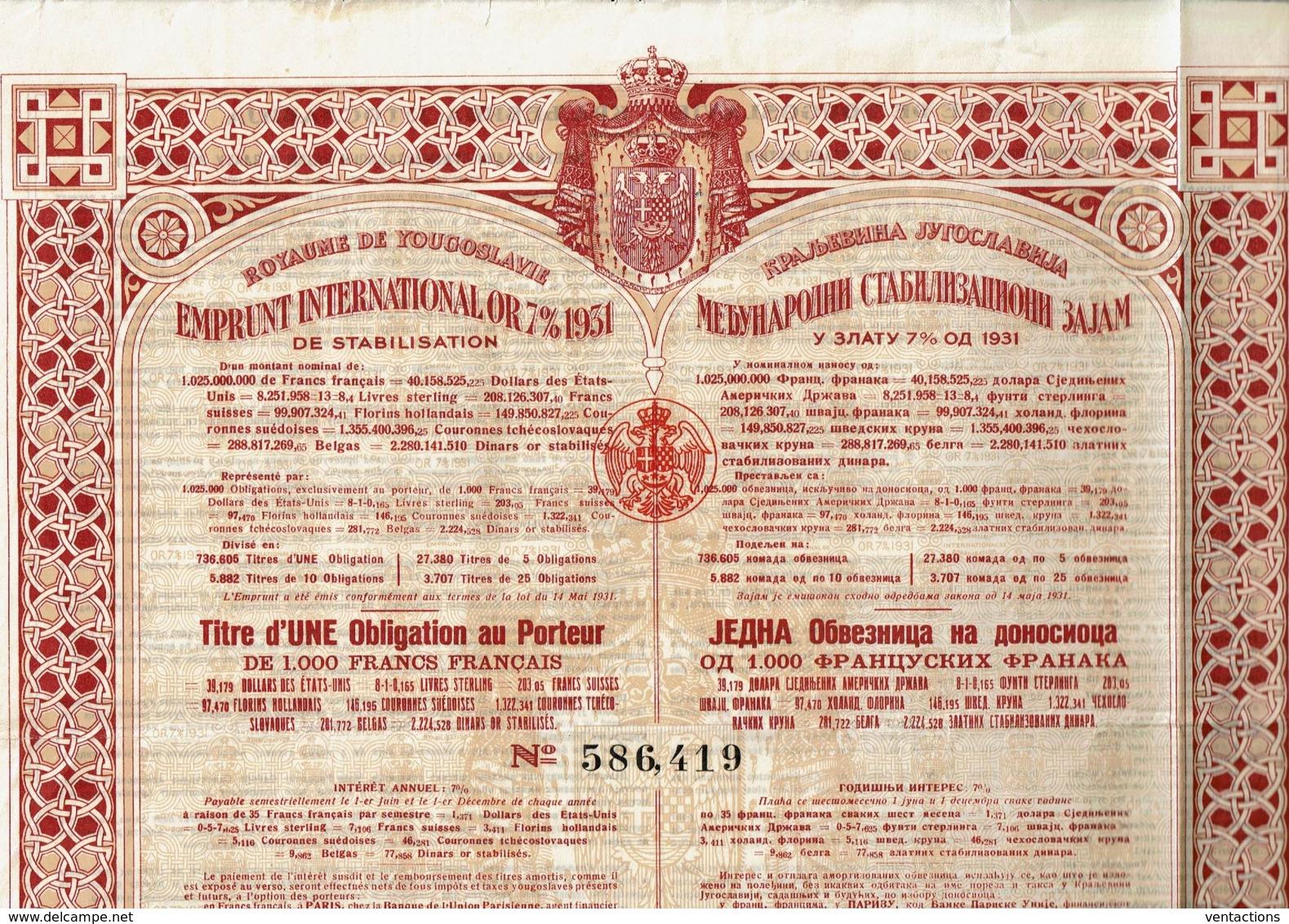 YOUGOSLAVIE-ROYAUME DE YOUGOSLAVIE. EMPRUNT INTERN. OR 7% 1931. Obligation De 1 000 F - Other