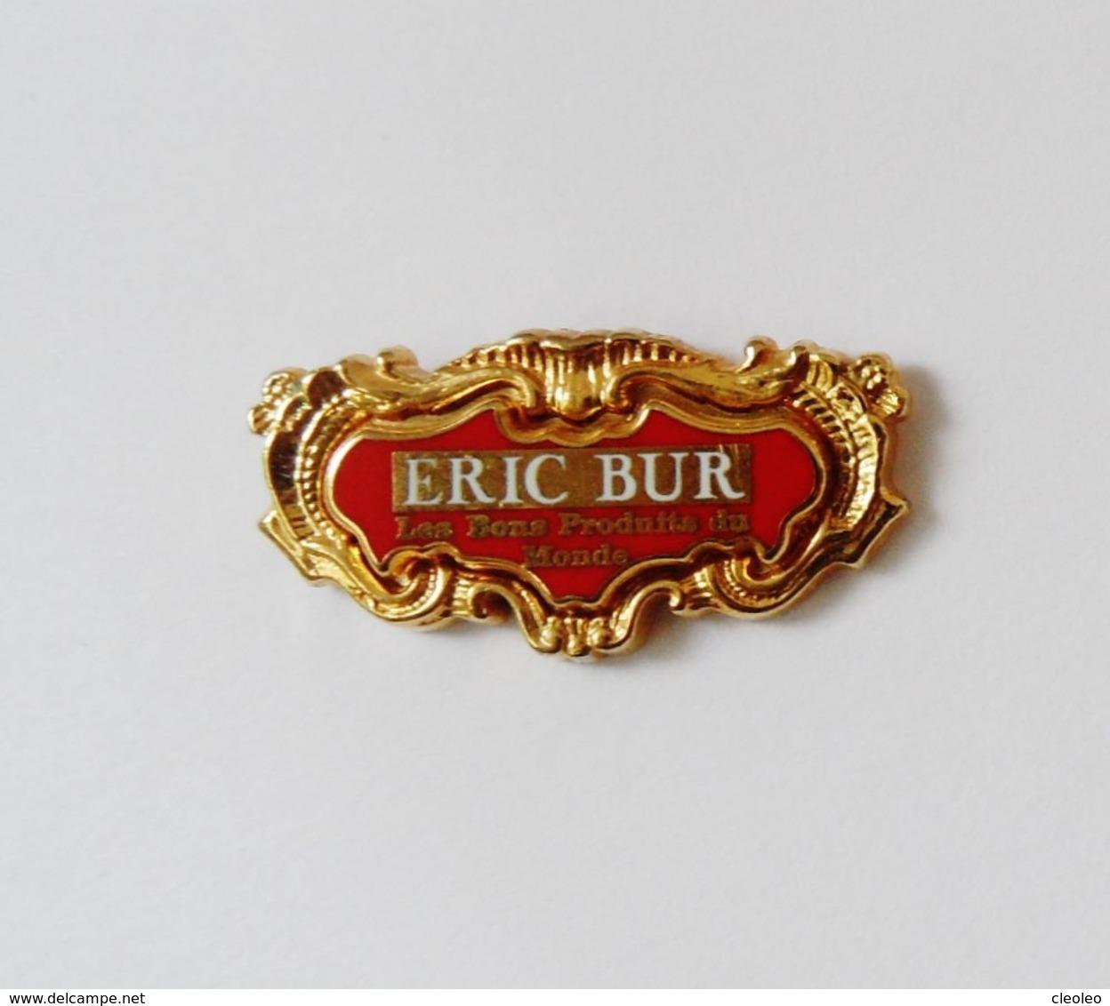 Pin's Arthus Bertrand Eric Bur Les Bons Produits Du Monde - Arthus Bertrand