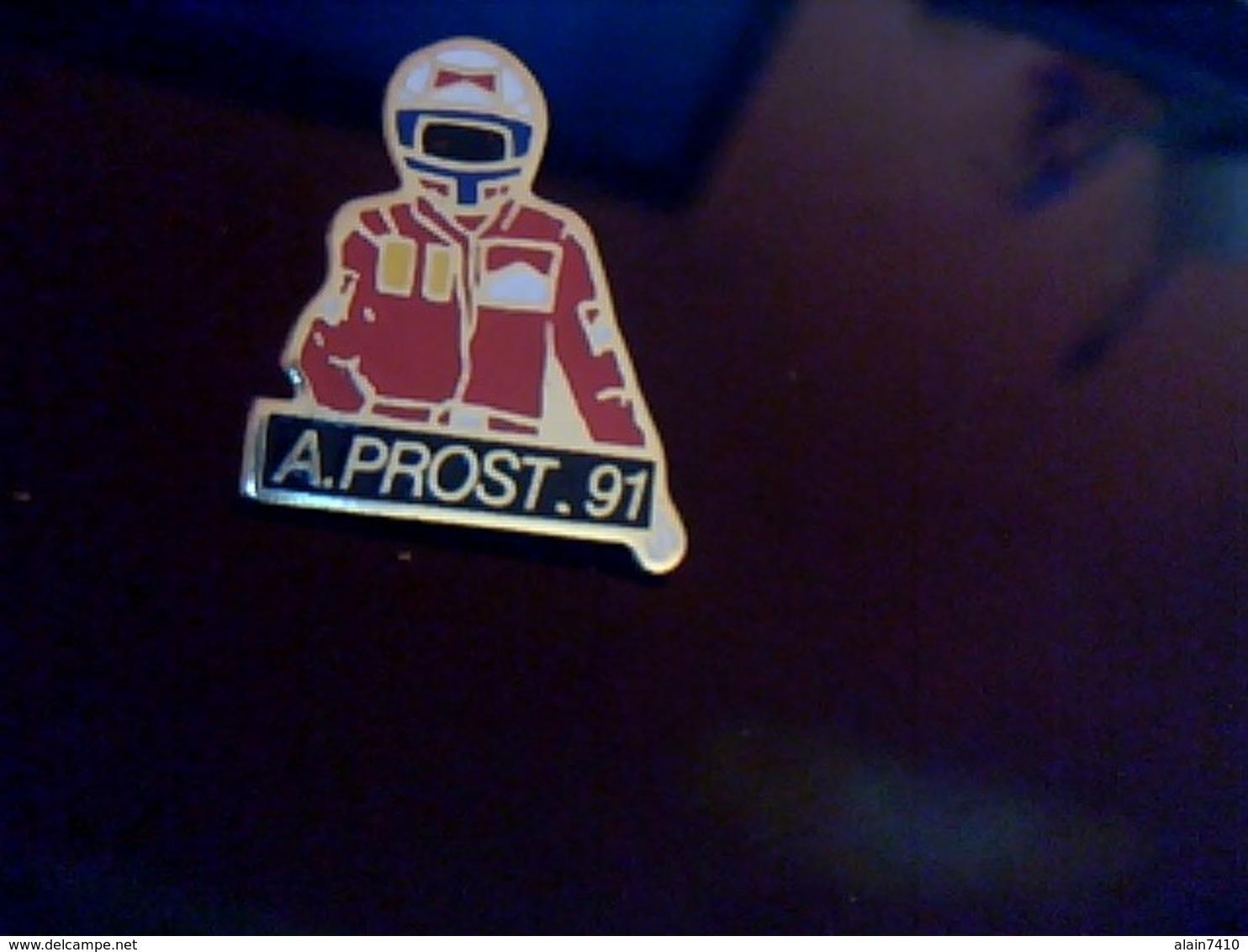 Pin's  Publicitaire  En Metal    Avec Fermoir Ancien  Pilote F1 ALAIN PROST 1991 - Automobile - F1