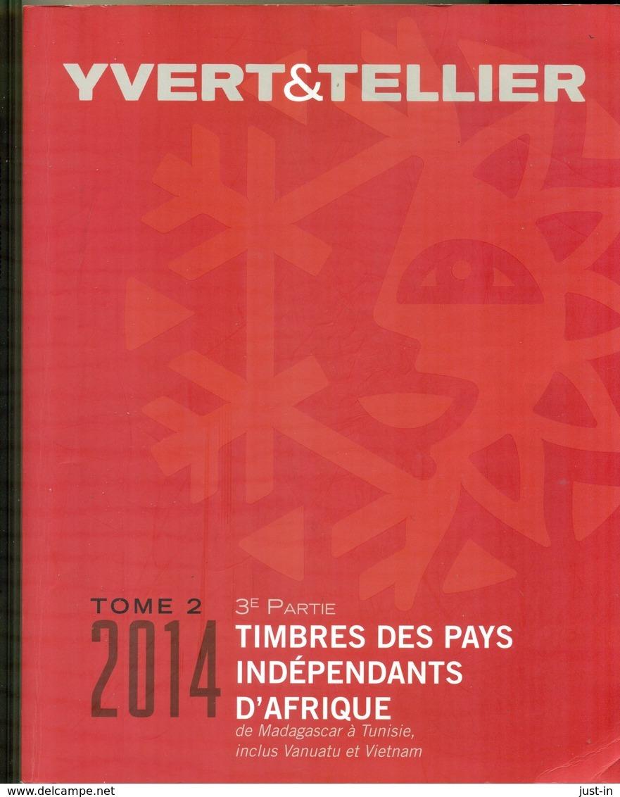 YVERT & TELLIER  PAYS INDEP. D'AFRIQUE En 2 Volumes 2013/2014 Algerie : Viet Nam état Quasi Neuf. - Frankreich