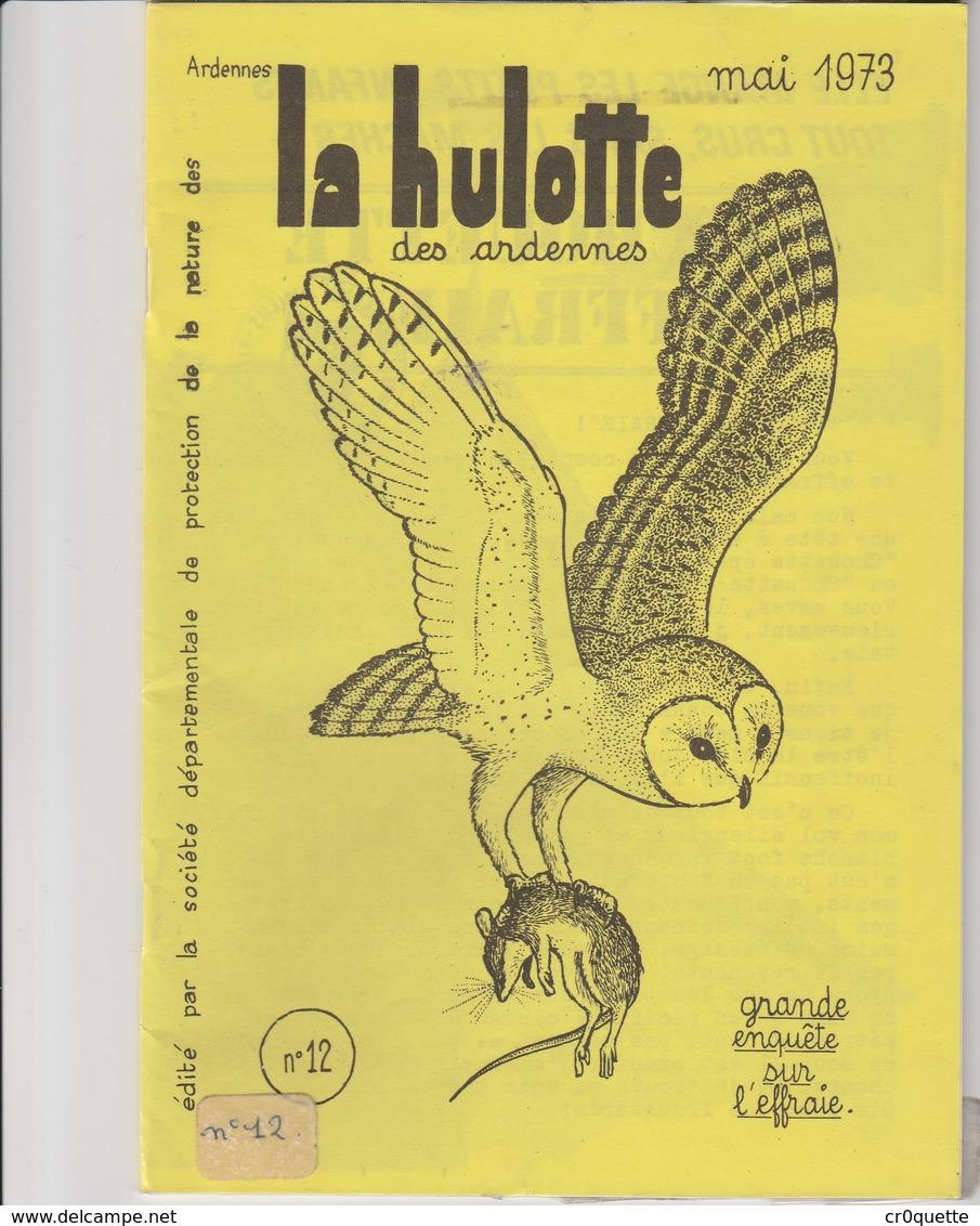 LA HULOTTE DES ARDENNES N° 12 / L' EFFRAIE - Animals