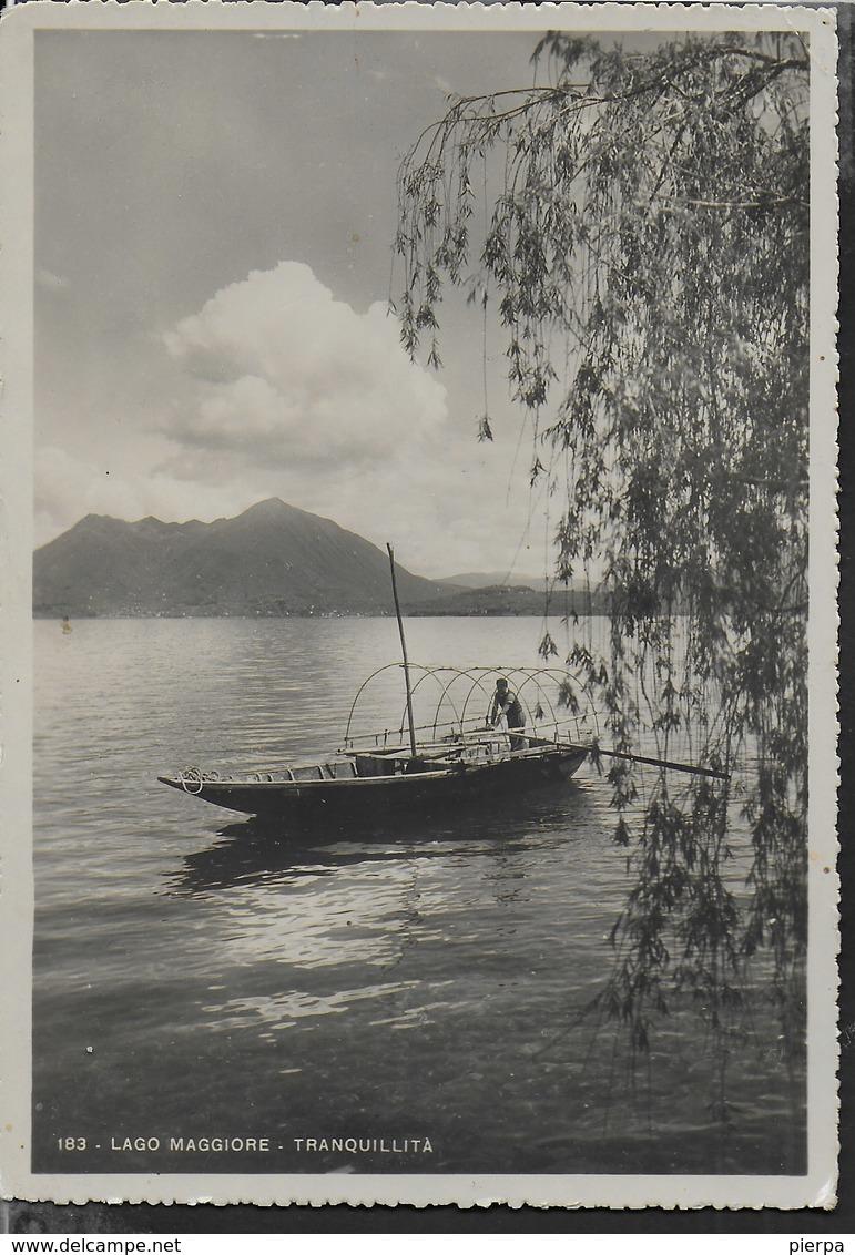 LAGO MAGGIORE - TRANQUILLITA' - EDIZ. PREDA MILANO 1944 - SCRITTA AL RETRO - Barche