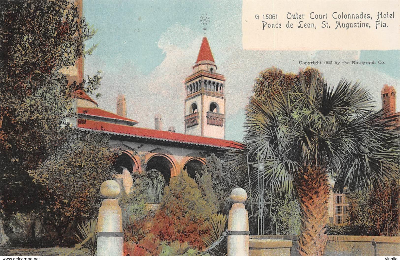 A-19-2505 : SAINT AUGUSTINE. OUTER COURT COLONNADES. HOTEL DE  PONCE DE LEON. - St Augustine
