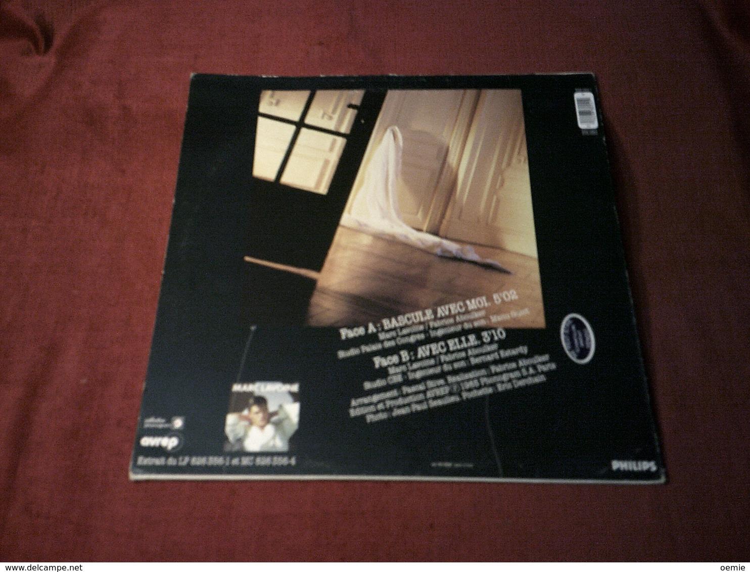 MARC LAVOINE  °  BASCULE AVEC MOI - 45 T - Maxi-Single