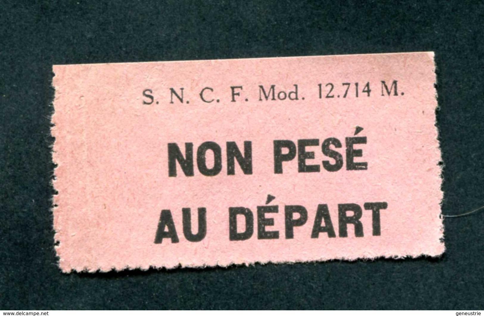 """Etiquette Pour Envoi Postal Par Train - Années 40 """"Non Pesé Au Départ"""" SNCF - Autres"""