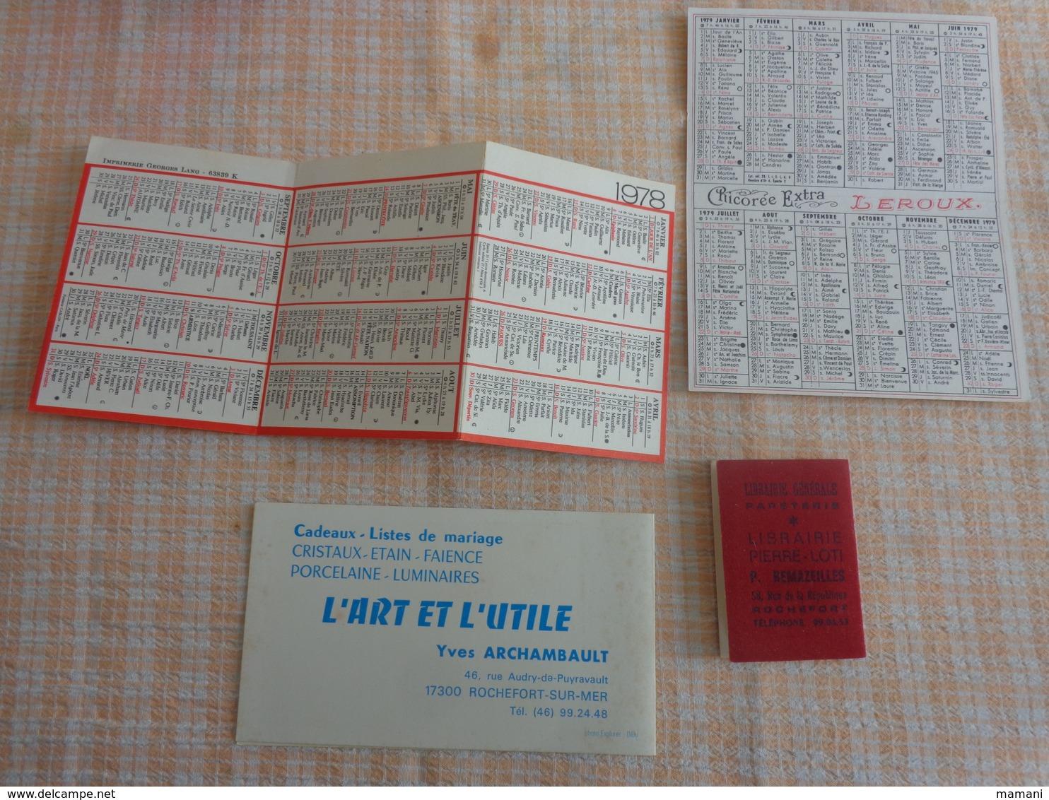 Petit Calendrier Pub 1979-1976-1979-1978--chicoree Leroux-larousse-librairie Pierre Loti -l'art Et L'utile Rochefort - Calendriers