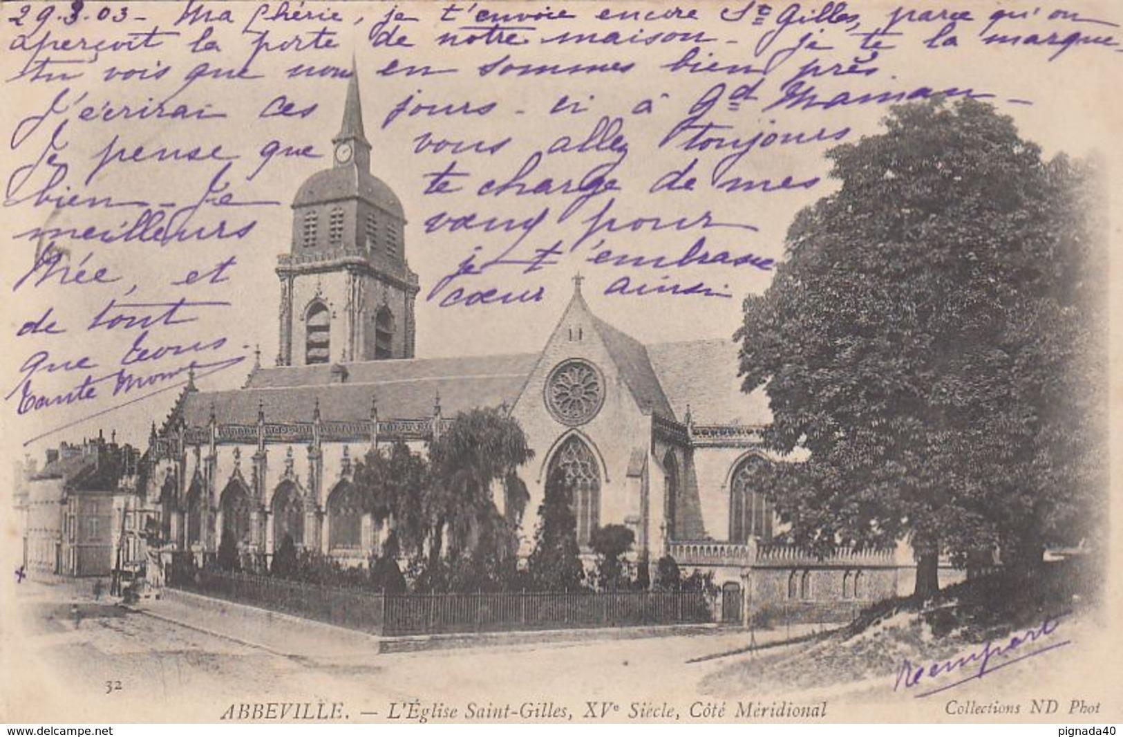 CP , 80 , ABBEVILLE , L'Église Saint-Gilles, XVe S., Côté Méridional - Abbeville