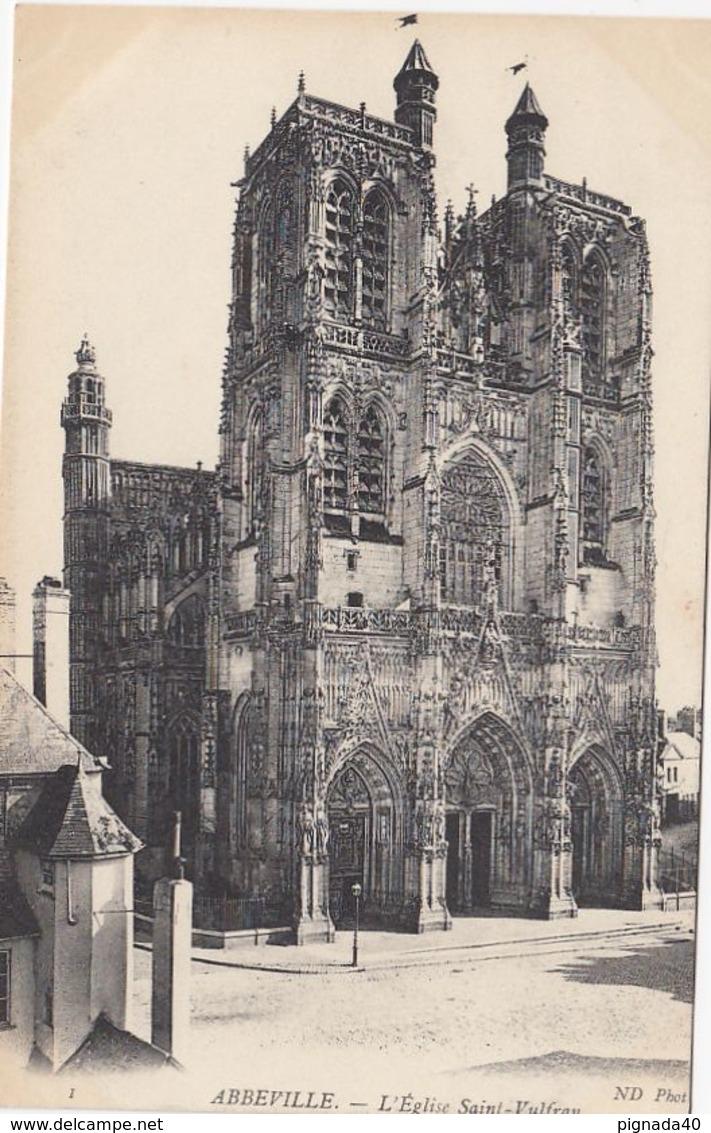 CP , 80 , ABBEVILLE , L'Église Saint-Vulfran - Abbeville