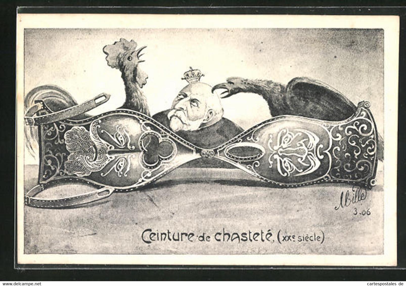 CPA Illustrateur Sign. Mille: Ceinture De Chasteté, Scherz, Keuschheitsgürtel, Politikerkarikatur - Hommes Politiques & Militaires
