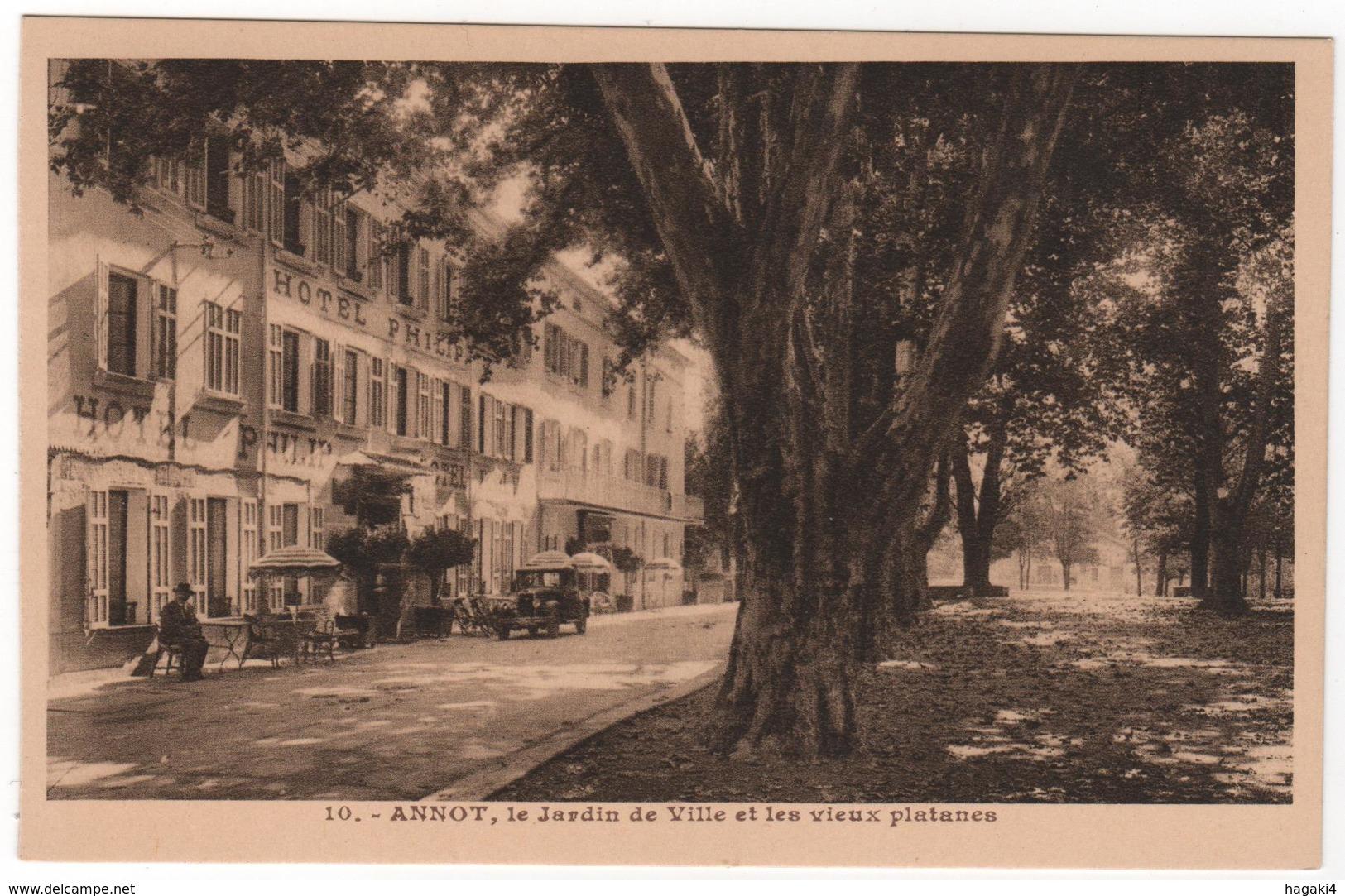 CPA 04 : 10 - ANNOT - Le Jardin De Ville Et Les Vieux Platanes - Hôtel Philip - Ed. Mollaret à Grenoble - Auto - Autres Communes
