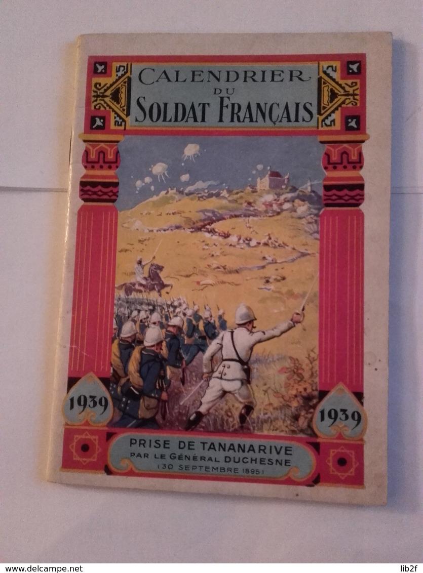 1939 Calendrier Du Soldat Français Prise De Tananarive Tombouctou Colonies Coloniaux Colonialww2 1939-1945 39-45 5ph - Calendriers