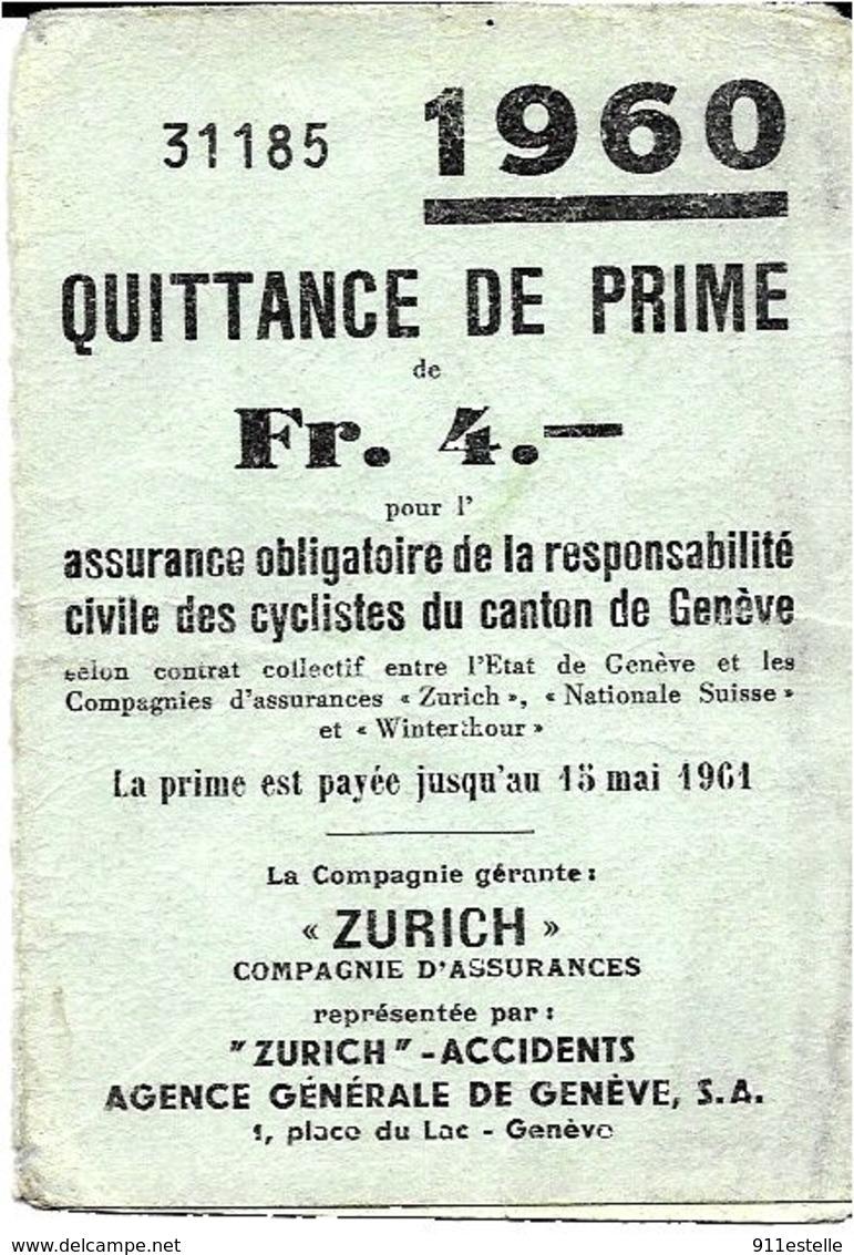 Suisse  Assurance  QUITTANCE De  PRIME CIVILE Des Cyclistes De GENEVE  En 1960 - Autres