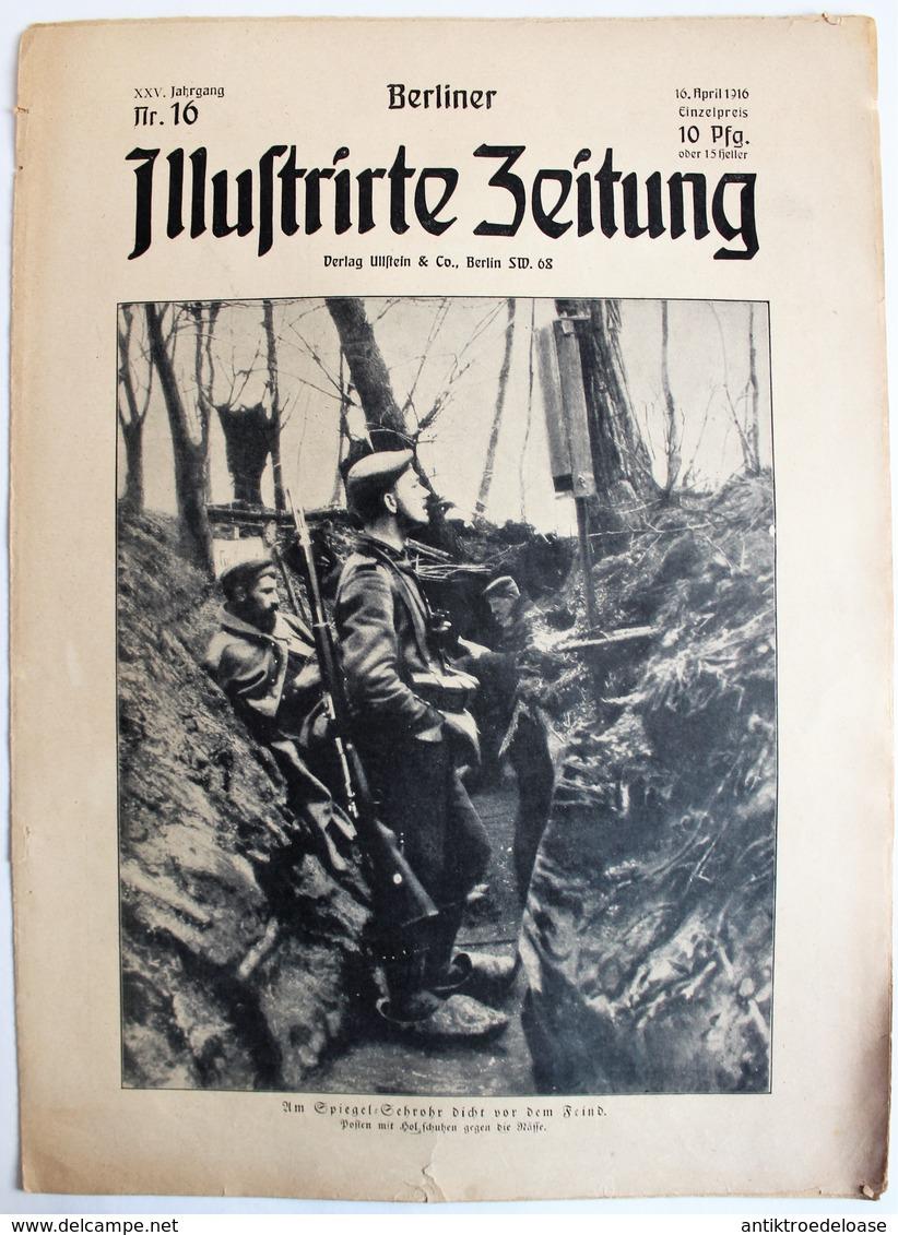 Berliner Illustrierte Zeitung 1916 Nr.16 Am Spiegel-Sehrohr Dicht Vor Dem Feind - Zeitungen & Zeitschriften